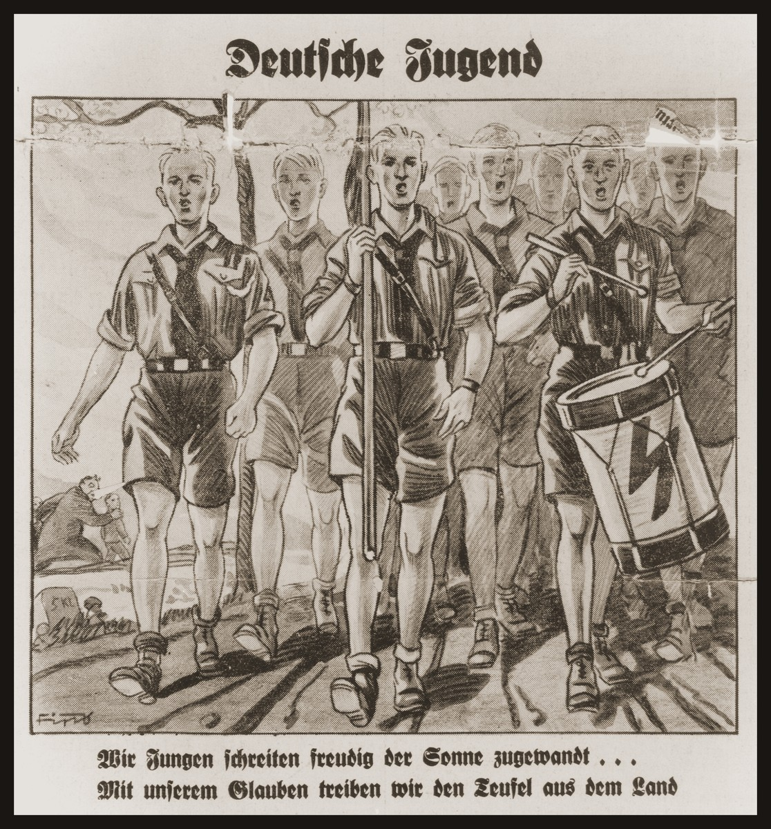 "Cartoon on the front page of the Nazi publication, Der Stuermer, depicting a group of Hitler Youth marching forth to drive the forces of evil from the land.  The caption under the cartoon reads, ""We youth step happily forward facing the sun... With our faith we drive the devil from the land."""