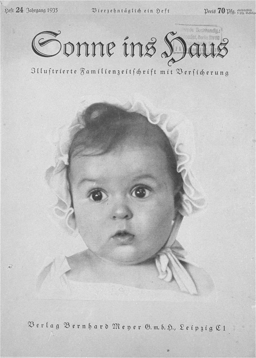 "Baby picture of Hessy Levinsons, the Jewish winner of the most beautiful Aryan baby contest, published on the cover of the German publication, ""Sonne ins Haus:  Illustrierte Familienzeitschrift mit Versicherung."""