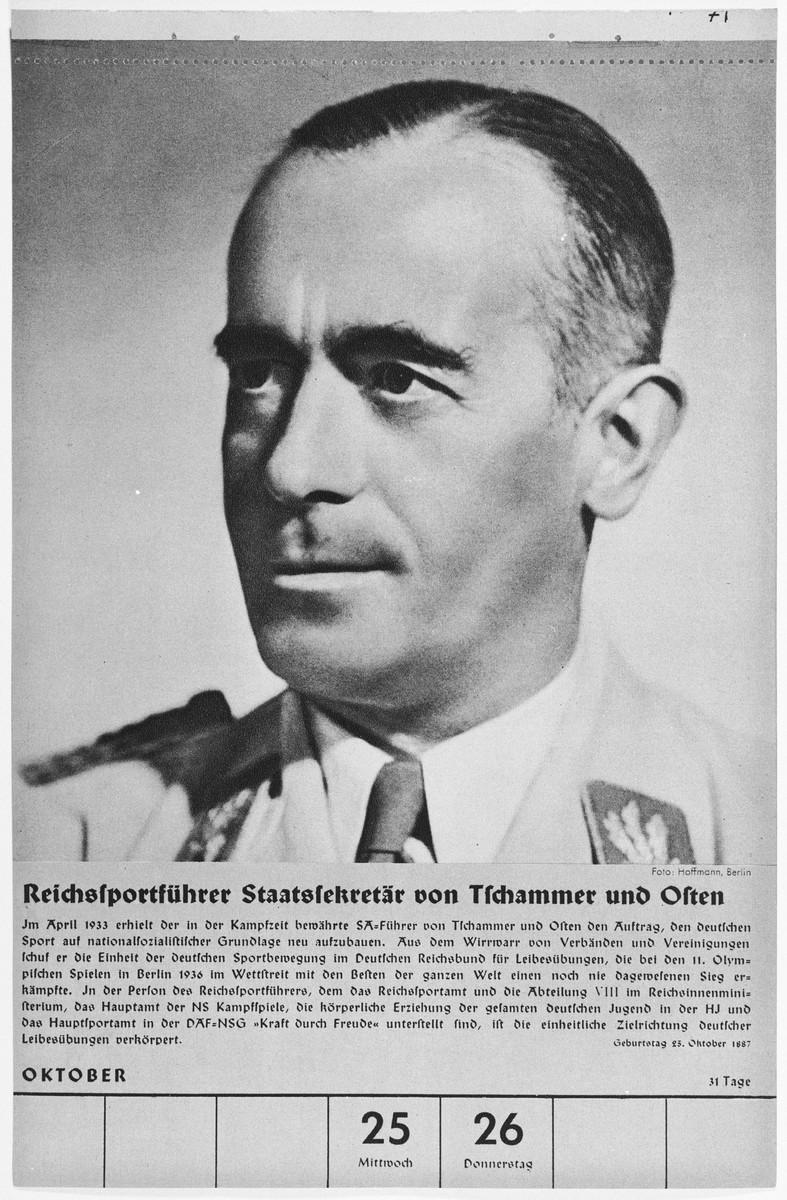 Portrait of Reichssportfuehrer Staatssekretaer Hans von Tschammer und Osten.  One of a collection of portraits included in a 1939 calendar of Nazi officials.