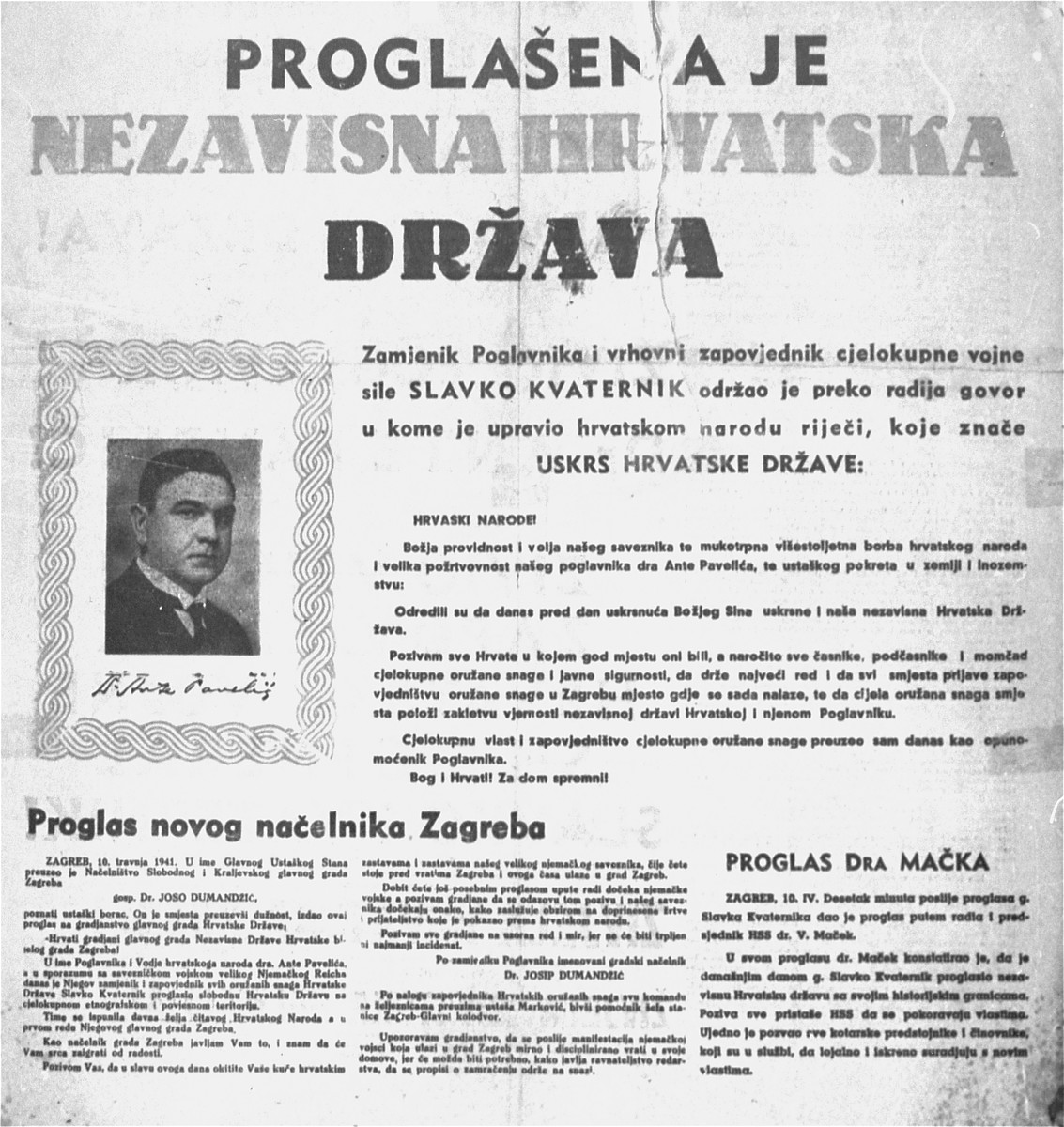 Official proclamation of the creation of an Independent Croatian State.    Pictured is Ante Pavelich, leader of the Ustasa movement and head of the new Croatian state.