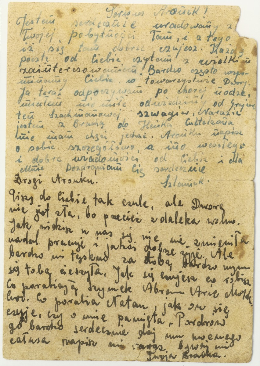 A postcard written by Szlamek and Bracha (Chmielnicka) [illegible last name] to Aron Gepner, a Polish Jew who has been interned in the Tittmoning transit camp in Germany.    Both are asking for help, listing different people that might possibly be able to assist them in getting to Switzerland.  Natan Szwalb, who is mentioned several times in the correspondence, succeeded in sending Swiss papers to some Bedzin Jews.