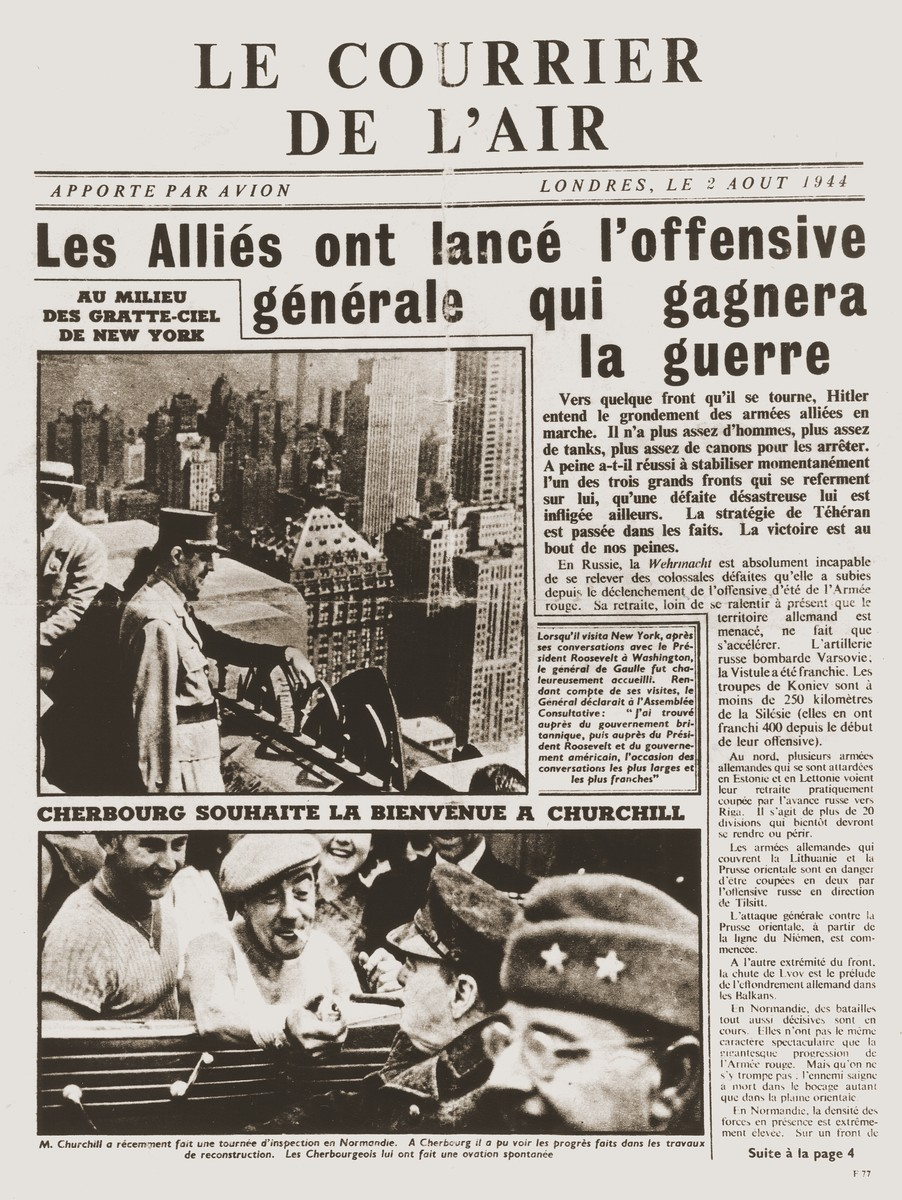 Front page of the August 2, 1944 issue of Le courier de l'air, a French newspaper that was printed in London and dropped by air over Limoges announcing the allied offensive to reconquer Europe.