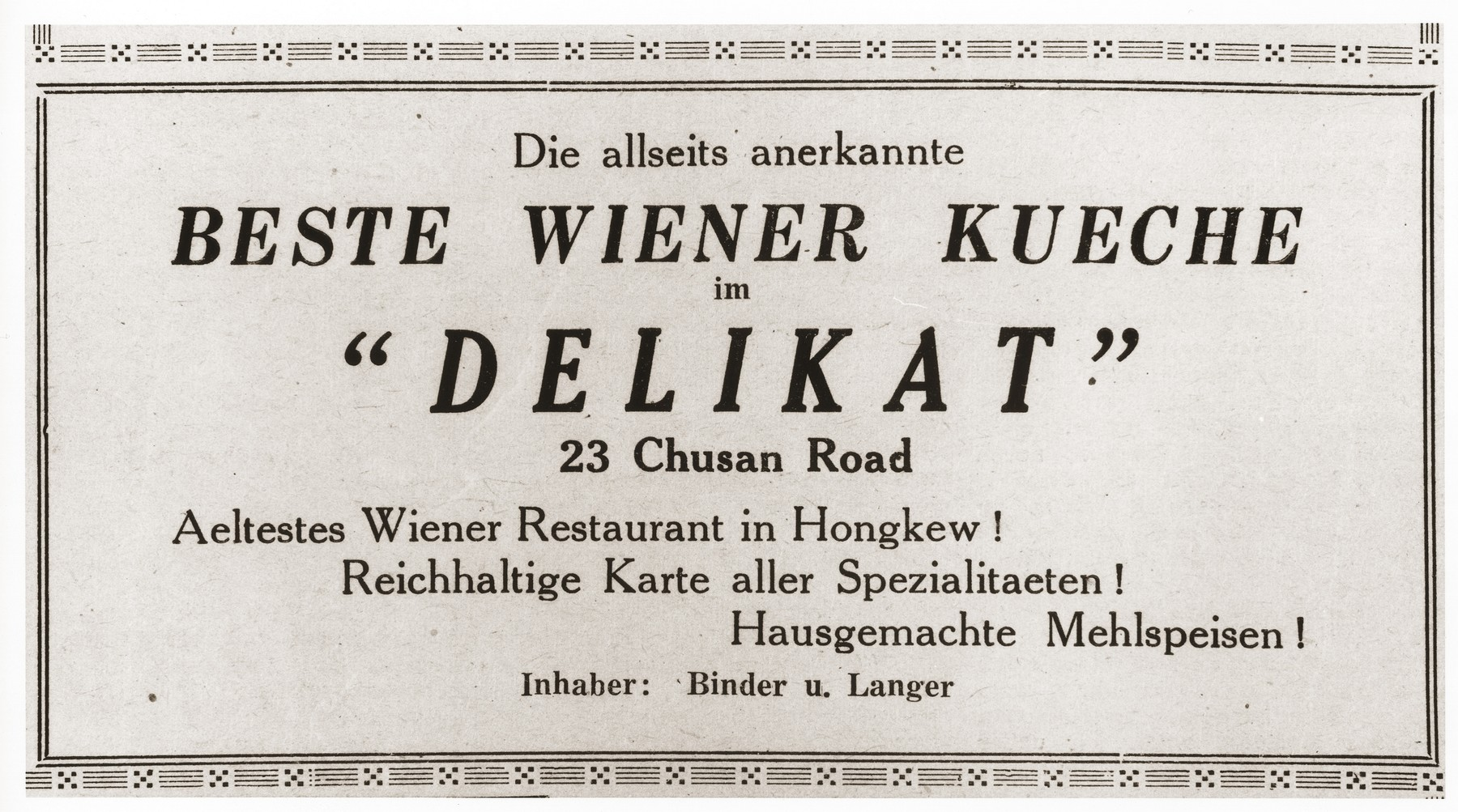 "Advertisement  for ""Delikat,"" a Jewish-refugee-owned Viennese restaurant on Chusan Road in Shanghai."