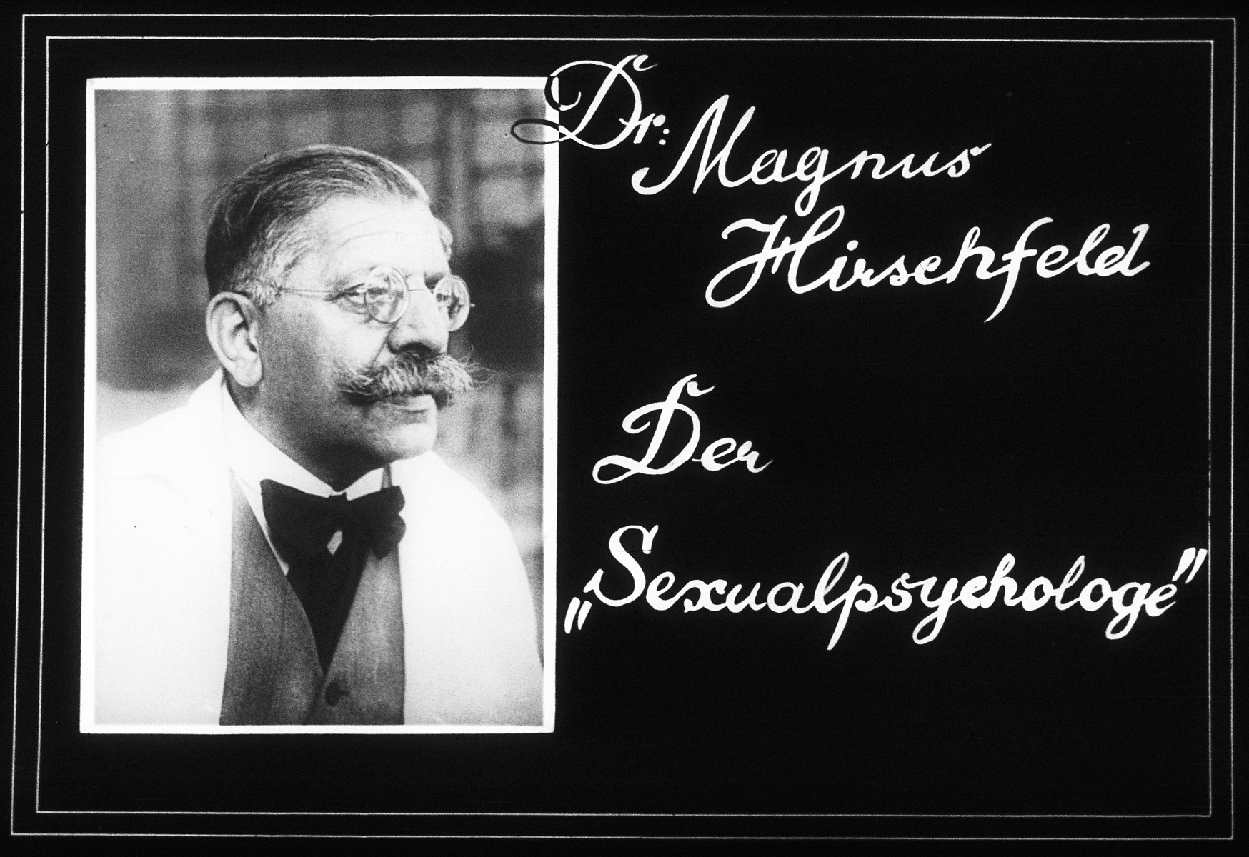 Propaganda slide showing Dr. Magnus Hirschfeld, founder of the Institute for Sexual Research in Berlin.