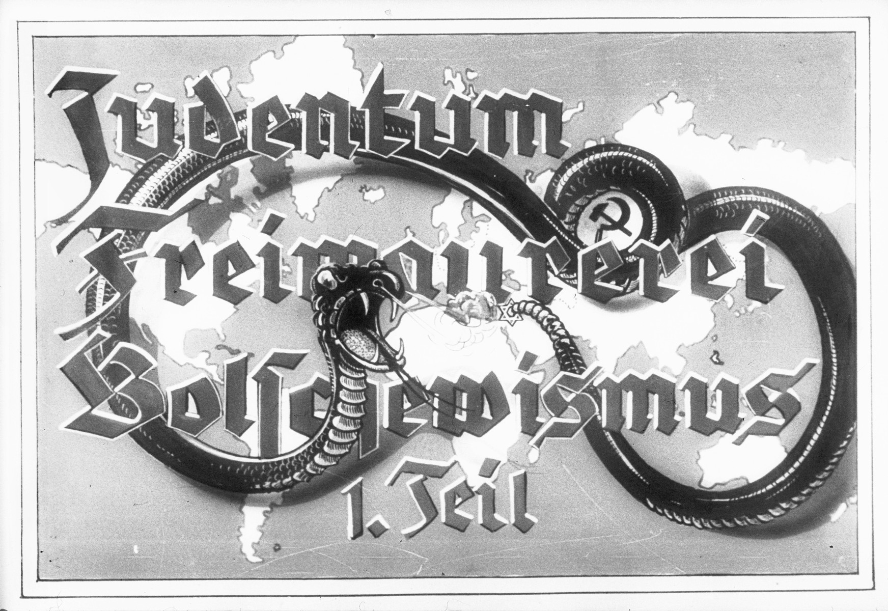 """Propaganda slide entitled """"Jewry, Freemasonry and Bolshevism,"""" featuring a poisonous snake with bared fangs, which served as the title slide for Part I of the lecture series."""