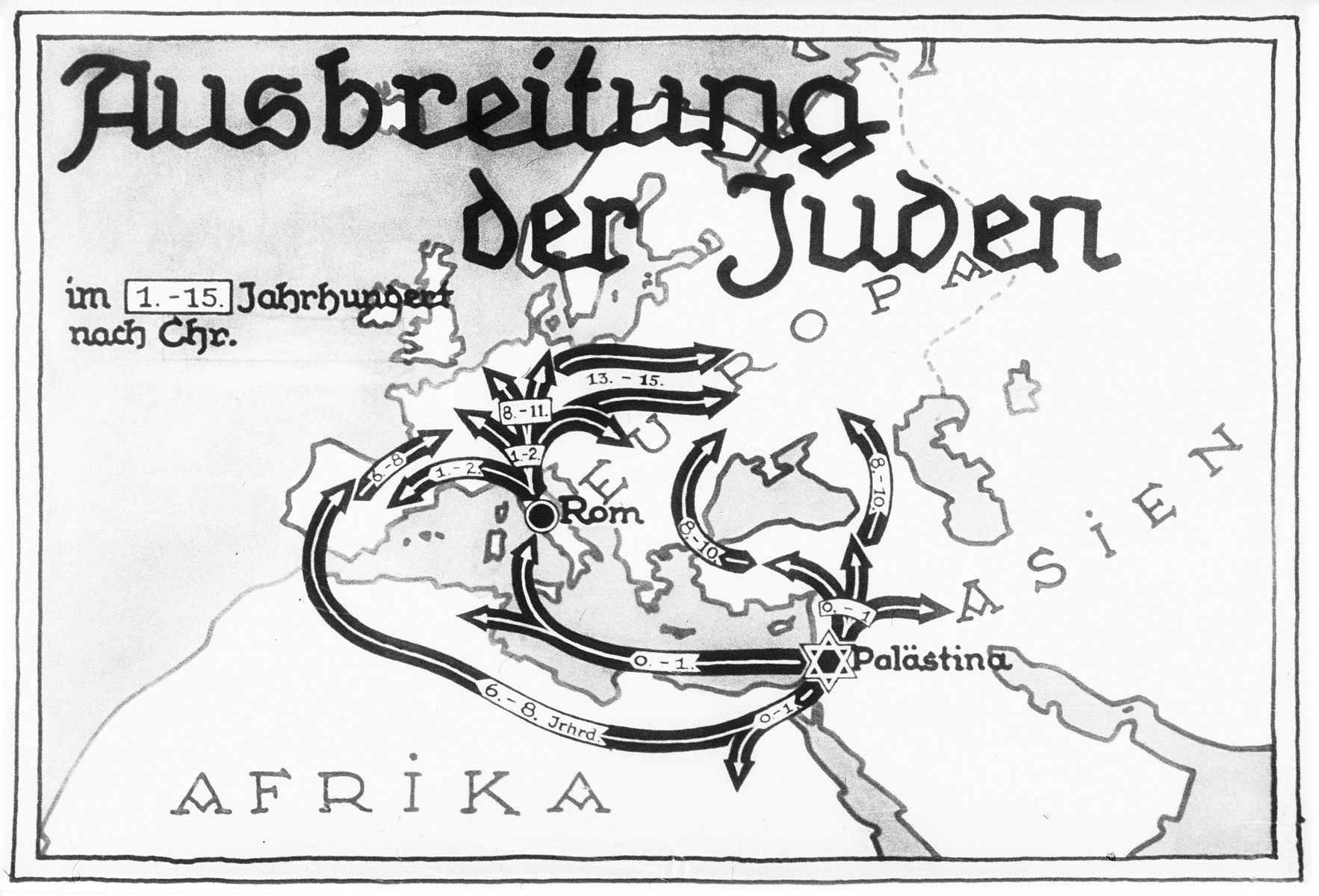 "Propaganda slide entitled ""The spreading of the Jews,"" featuring a map illustrating the expansion of the Jewish population in the 1,500 years since the birth of Christ."