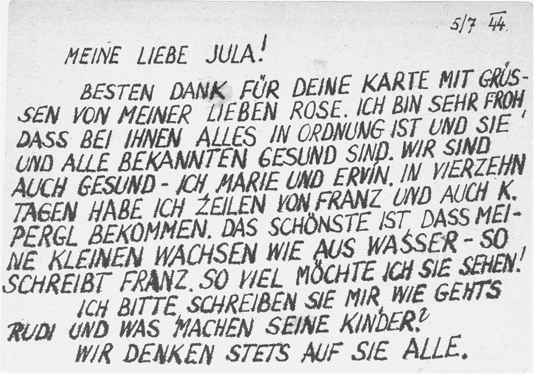"The back of a postcard sent from Iva Ledec, a German Jewish prisoner in Theresienstadt, to Juliana Behounek.    It reads: ""My Dear Jula!  Many thanks for your card with greetings from my dear Rose.  I am very happy that everything with you is in order and that all of you are healthy.  We are also well - I, Marie, and Ervin. In the past two weeks, I also received some lines from Franz and also K. Pergl.  Franz wrote me the best news - my little ones are growing like crazy.  I would like to see them so much! Please write and tell me about Rudi and his children?  We think often of you all."""