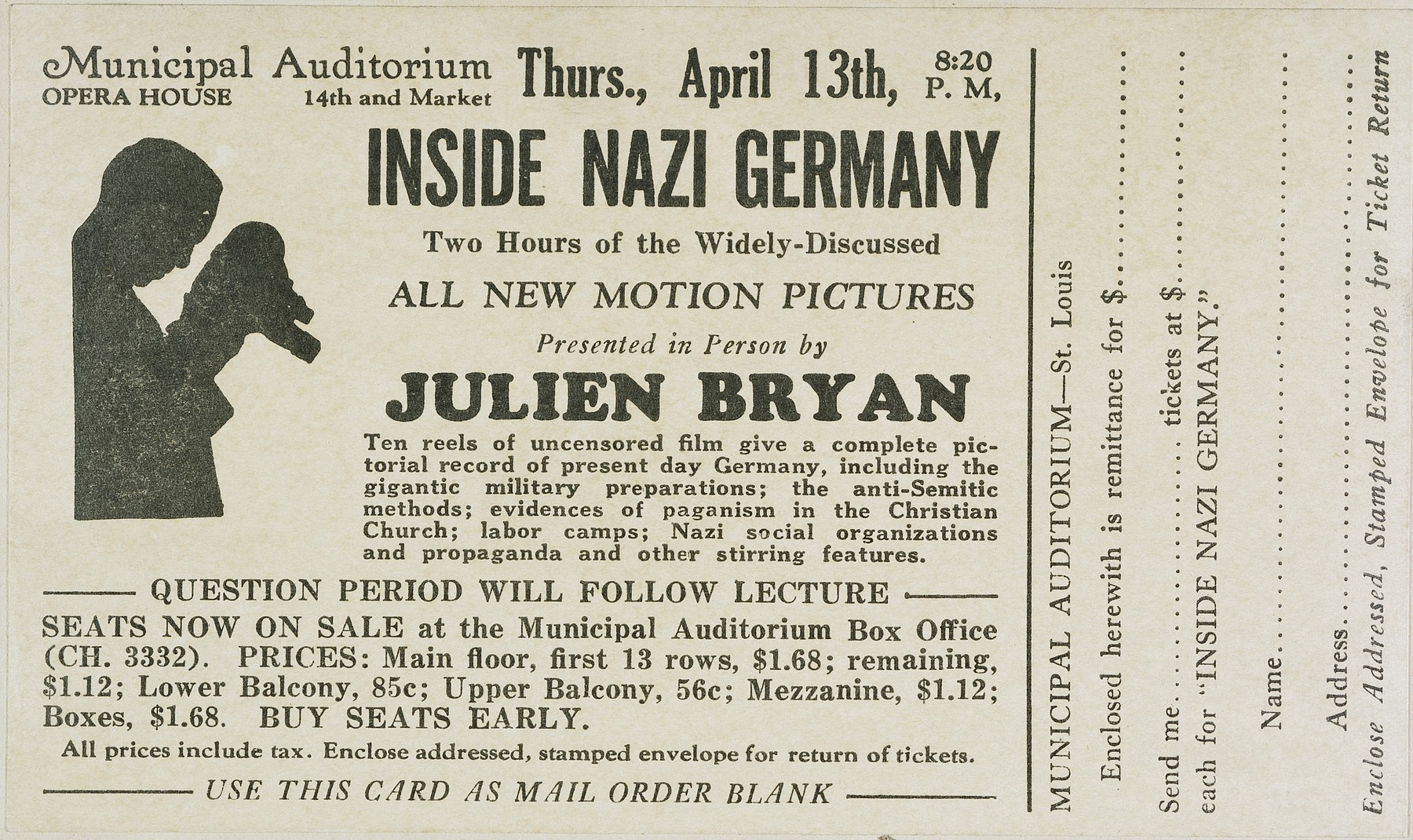 """Advertisement for a film and lecture entitled """"Inside Nazi Germany"""" by film documentarian Julien Bryan to be presented at the St. Louis, MO, Municipal Auditorium on April 13, 1939."""