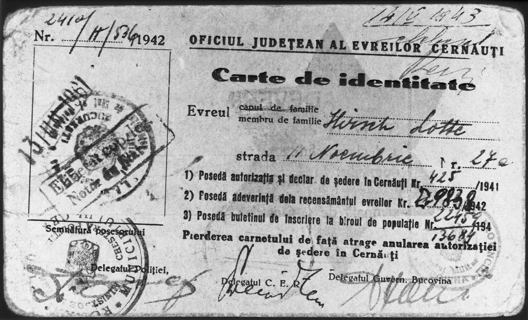 Identification card issued to Lotte Gottfried Hirsch by the Czernowitz County Office of Jewish Affairs,  authorizing her to remain in Czernowitz.
