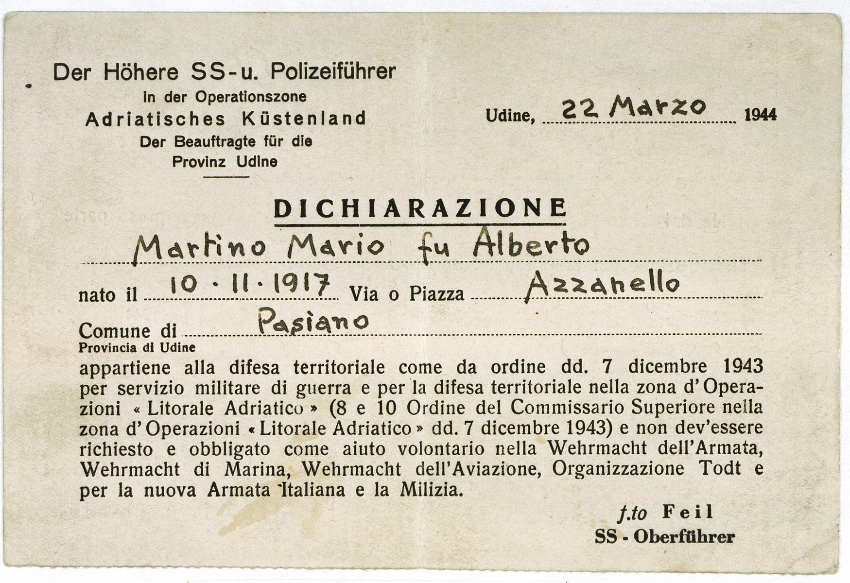 SS document issued to the Italian Jew Marcello Morpugo, who was living under the alias of Mario Martino during the German occupation of Italy.  The document certified that Martino was a member of the municipal guard.