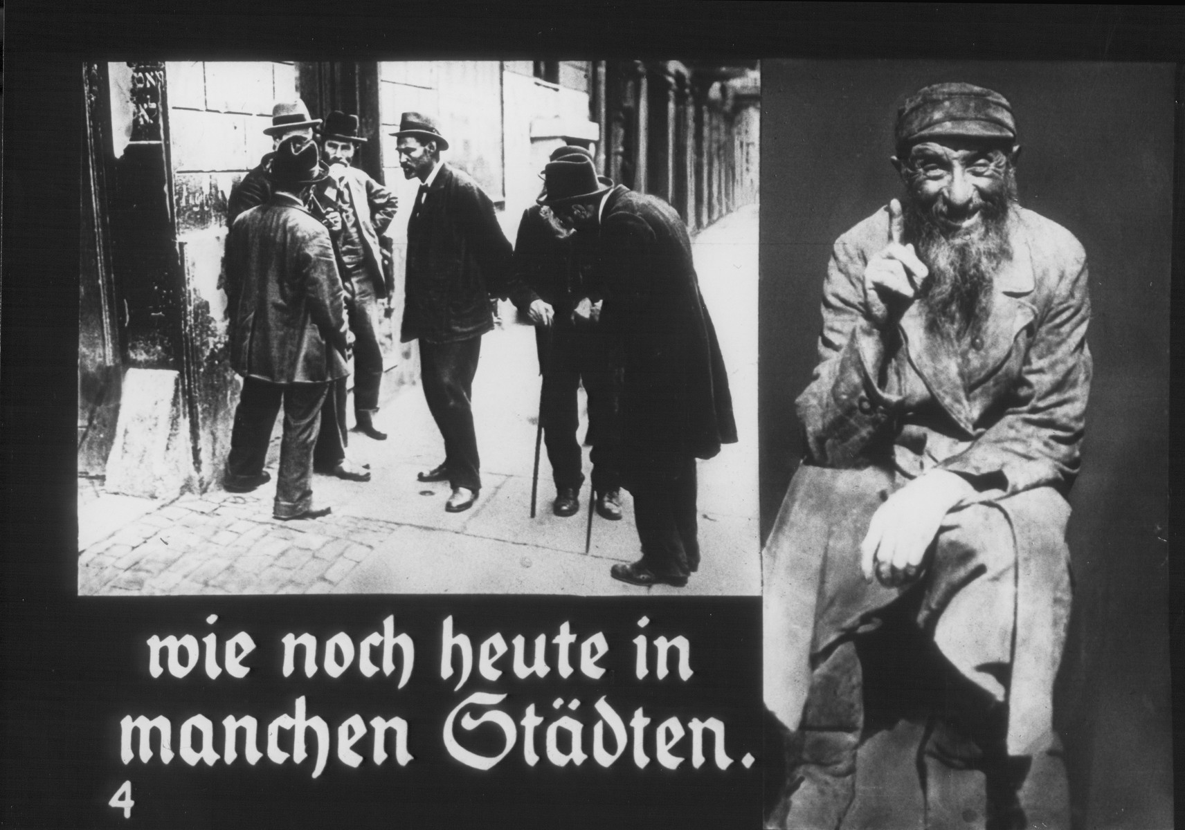 "Propaganda slide entitled ""As it is still today in many towns,"" featuring two images: one of Jewish men casually conversing on a street corner in a Jewish quarter, and the second, of the bearded Jew who is the signature image for the Eternal Jew exhibition."