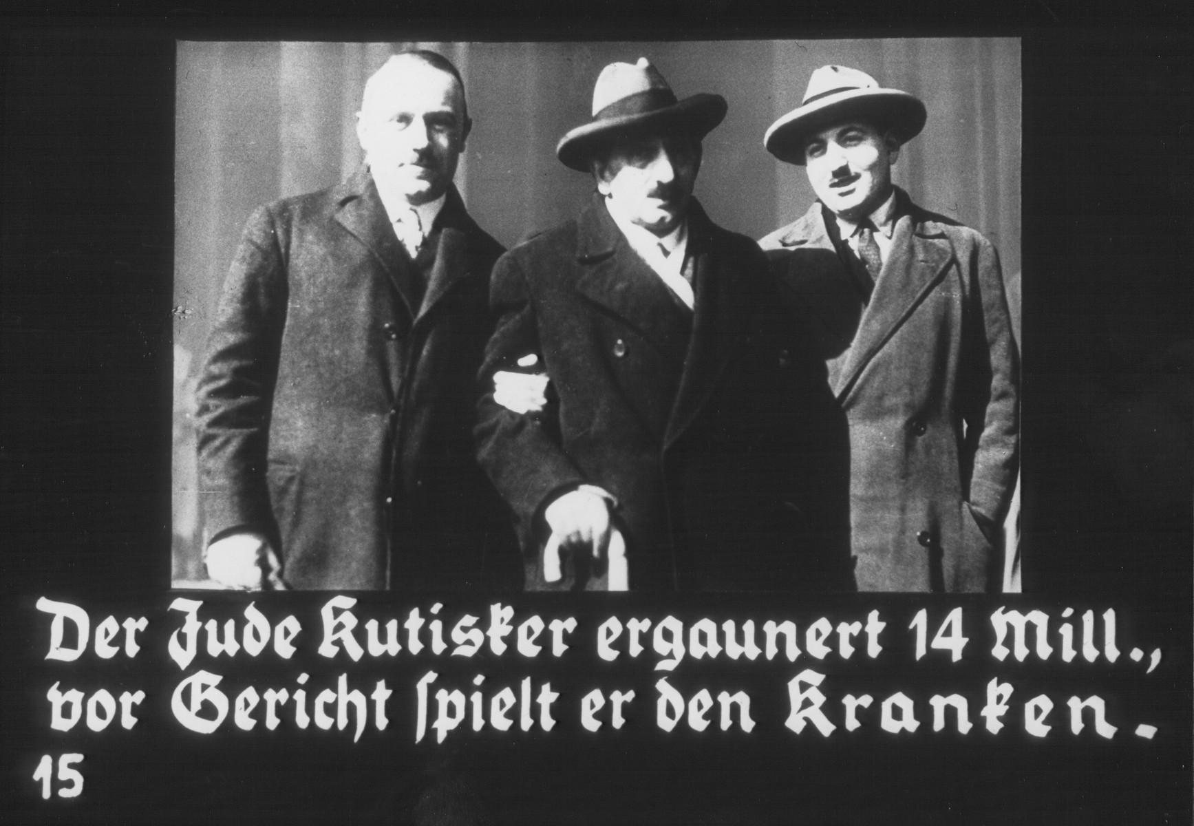 """Propaganda slide entitled """"The Jew Kutisker swindles 14 million, he plays sick in court."""""""