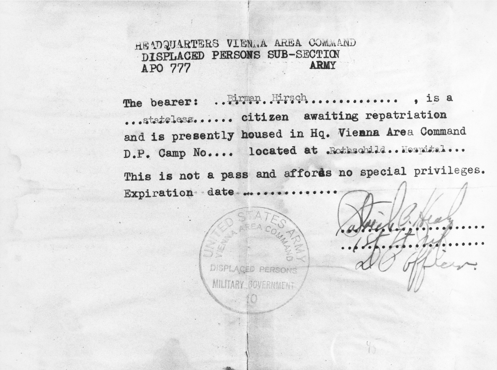 Document issued by the United States Army Vienna Area Command stating that Hirsch Birman is a stateless citizen living temporarily at the Rothschild Hospital displaced persons camp while awaiting repatriation.