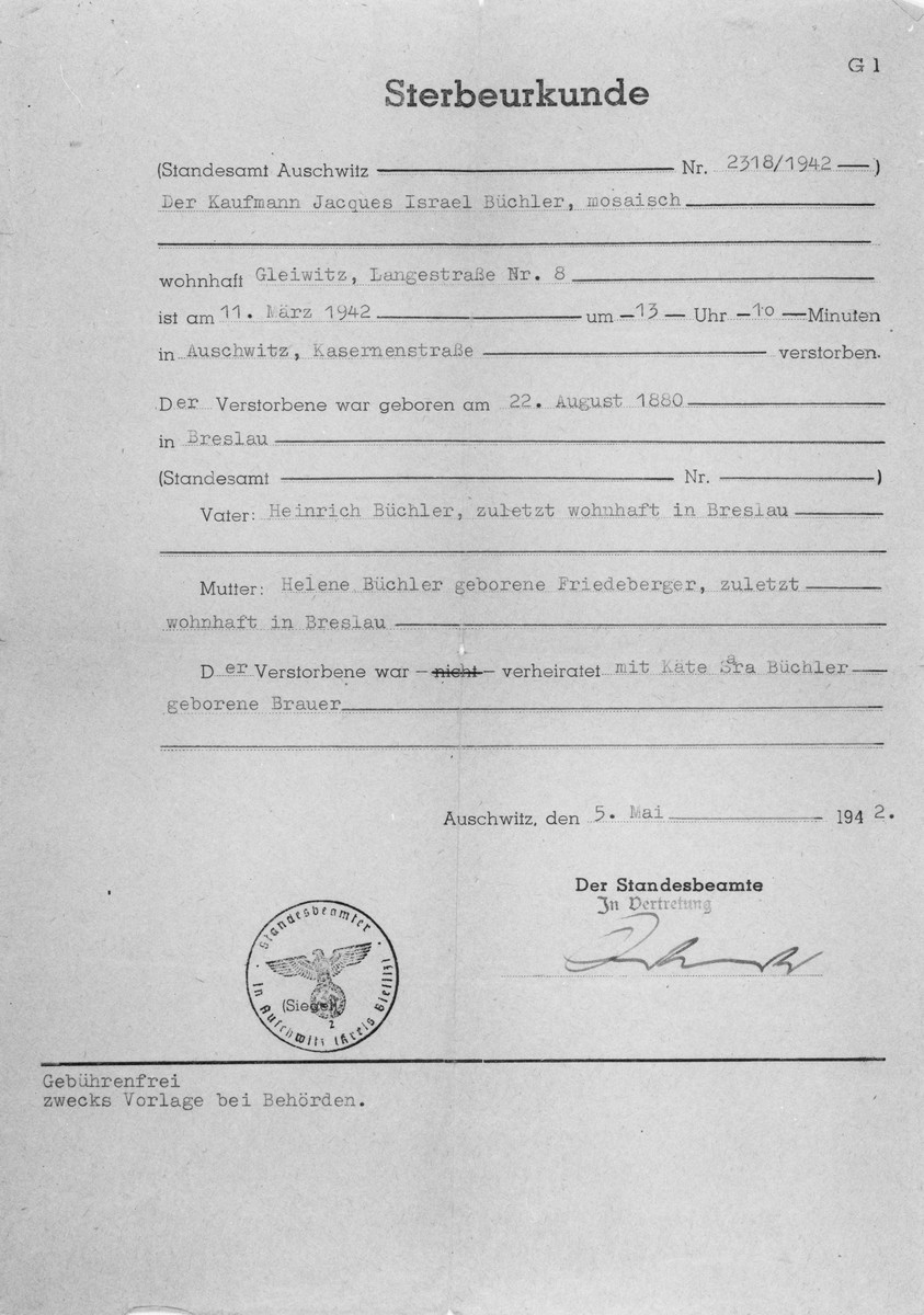 Death certificate stating that the merchant Jacques Israel Büchler, a Jew residing in Gleiwitz, died on March 11, 1942 at 1:30 pm in Auschwitz.