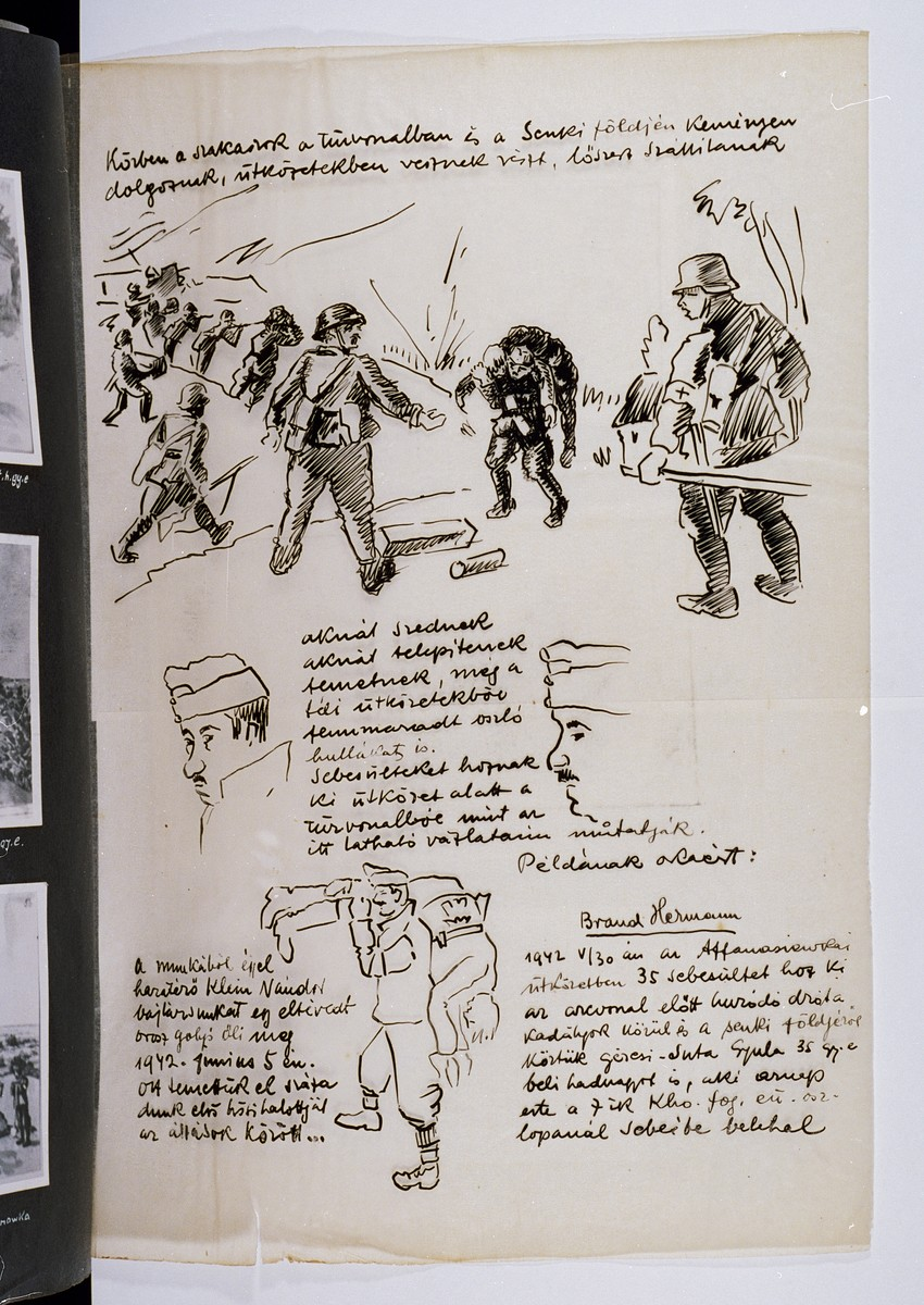 """A page of drawings illustrating the contribution of Hungarian Jewish labor servicemen to the war effort.    At the top: """"The different platoons work hard at the battle front and in the no man's land [between the armies].  They actively participate in the fighting.  They carry ammunition to the Hungarian soldiers.""""  In the middle: """"They defuse land mines.  They bury the dead, including those that had been left unburied from the winter campaign.  They carry soldiers wounded on the front lines to safety.""""  At the bottom: """"For example, [Jewish Labor Serviceman] Herman Brand carried 35 wounded soldiers from the barbed wire barricades and from no man's land on May 30, 1942 during the Afanasyevica skirmish.  Among those he carried was Gyula Gercsi-Suta, age 35, a lieutenant, who succumbed to his wounds at the field hospital that evening.""""  One page of an illustrated album produced by Gyorgy Beifeld (1902-1982), a Hungarian Jew from Budapest, who was drafted into the Munkaszolgalat (Hungarian Labor Service system) and spent more than a year on the Soviet front, from April 1942 through May 1943.  The album contains 402 drawings and watercolors by Byfield, as well as a narrative of his experiences."""