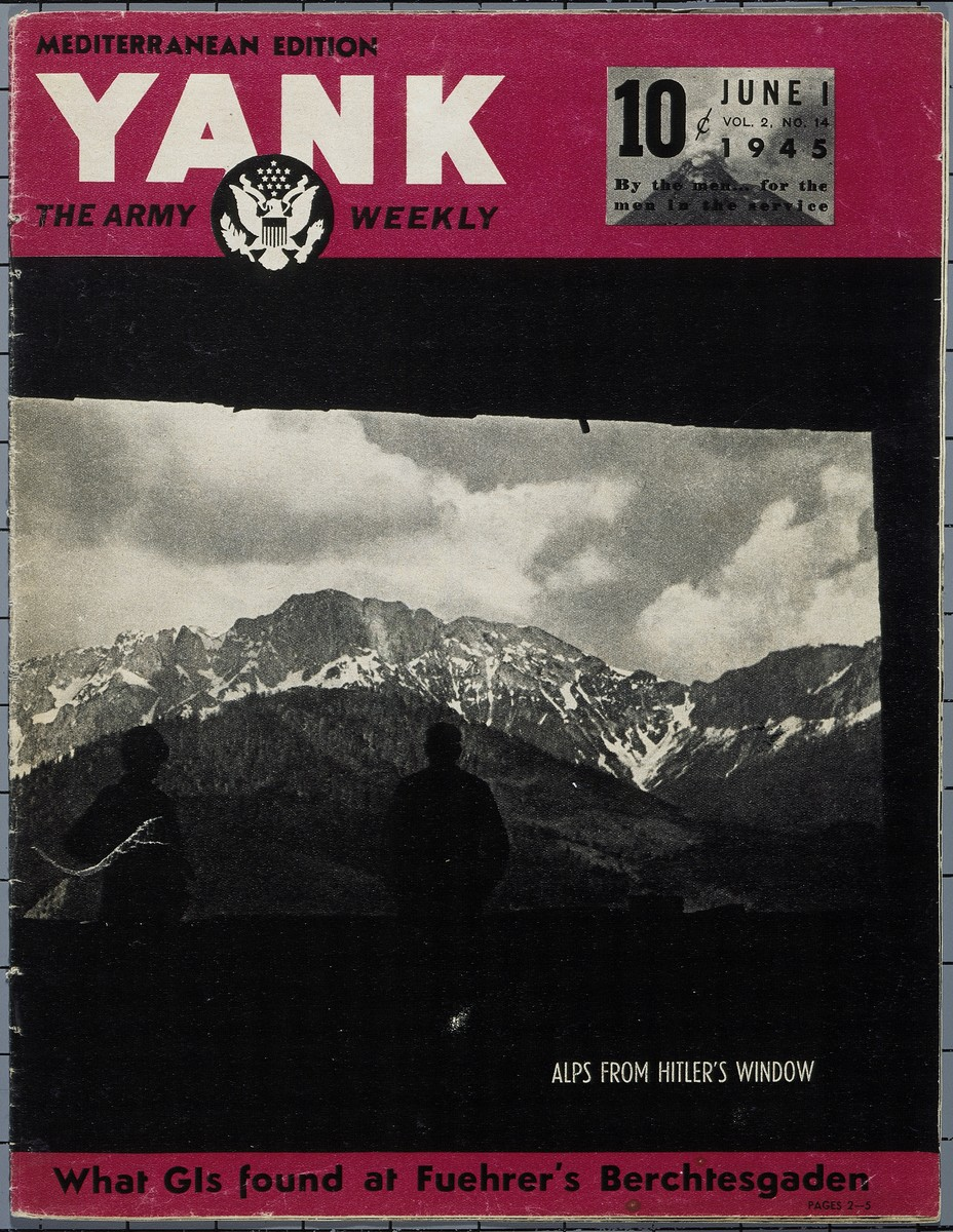 "Cover of the June 1, 1945 Mediterranean Edition of ""Yank: The Army Weekly,"" featuring an article on German atrocities at the Buchenwald concentration camp and the Ohrdruf sub-camp.    Cover photograph: ""Alps from Hitler's Window."""