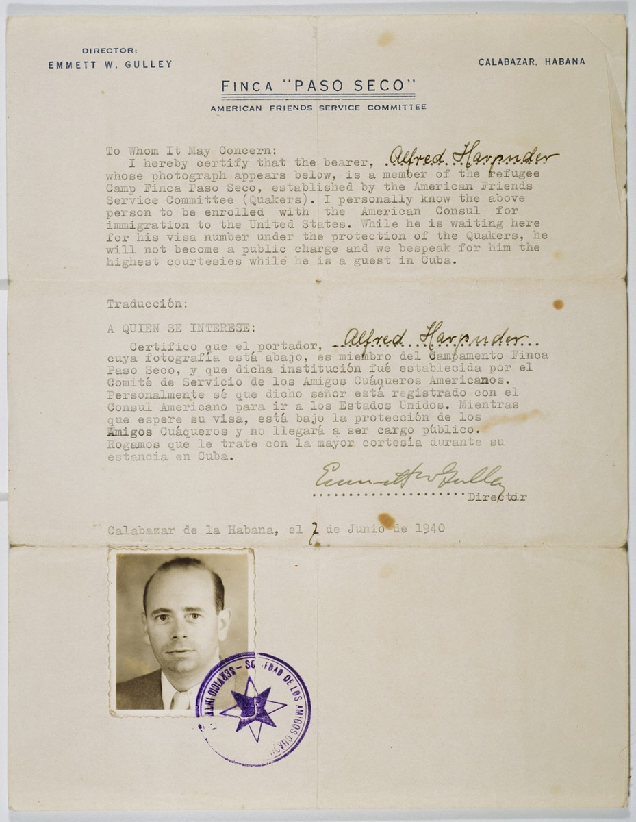 Certification issued by the American Friends Service Committee attesting to the fact that Alfred Harpuder is staying in their camp, Finca Paso Seco, while awaiting his turn to immigrate to the United States.