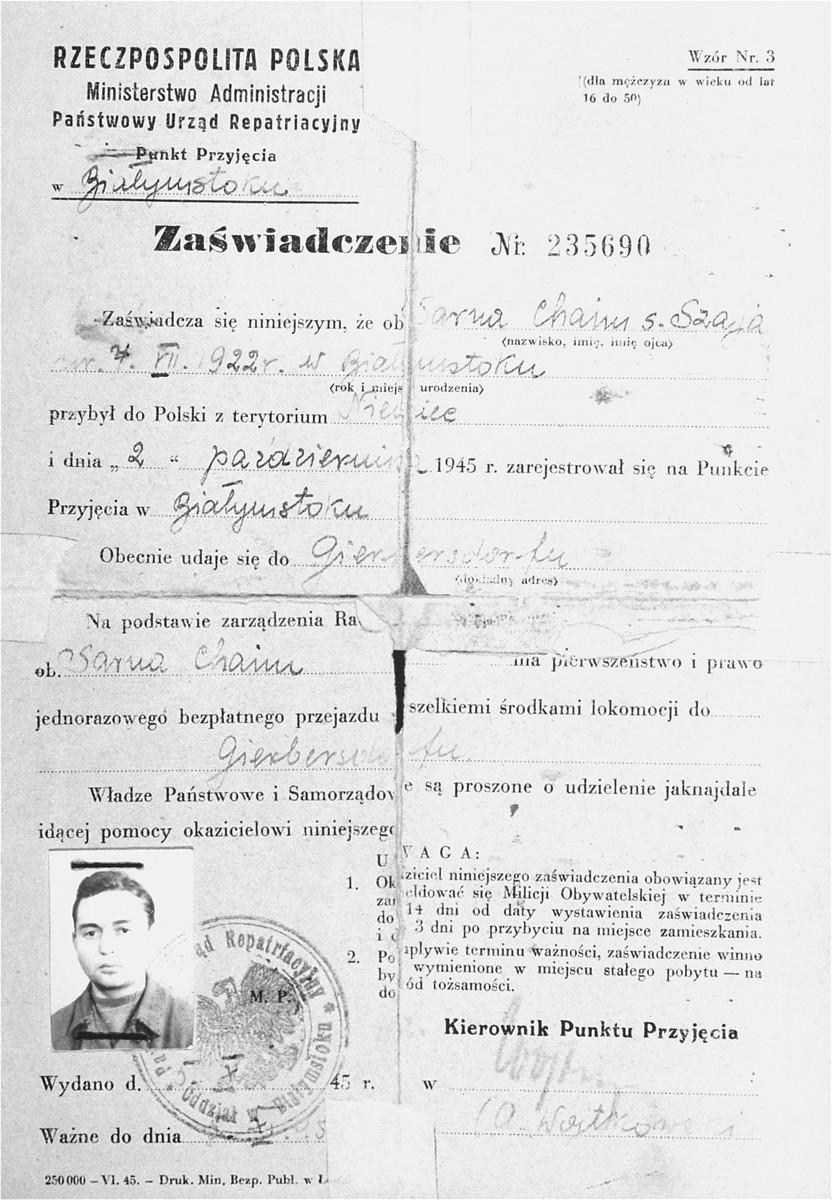 The Polish repatriation document of Chaim (Henry) Sarna.  It attests to the fact that Chaim Sarna, son of Szaja, born July 4, 1922 in Bialystok, returned to Poland from Germany and is authorized to travel to Gierbersdorf, Germany.