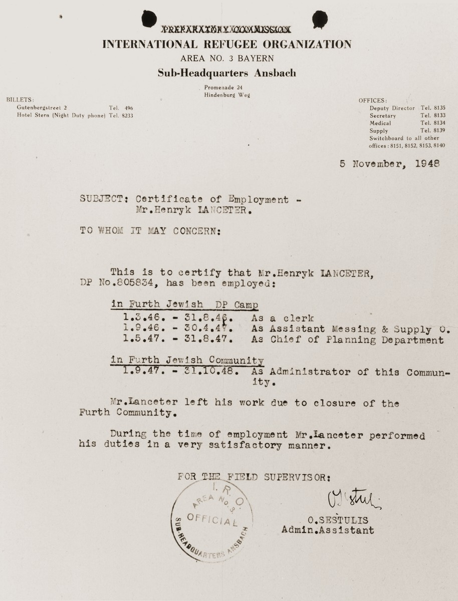 Letter from the International Refugee Organization describing the administrative source performed by Henryk Lanceter both in the Fuerth displaced persons camp and the Fuerth Jewish community.  The letter was written on the occasion of the closure of the Fuerth Jewish community.
