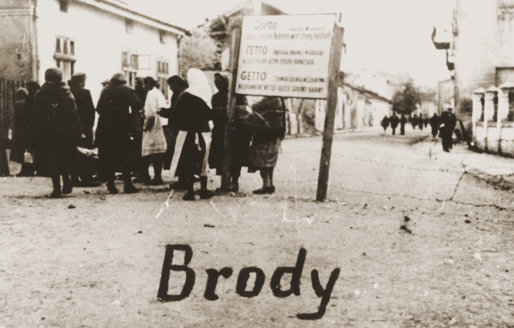 A group of Jewish women at the entrance to the Brody ghetto.
