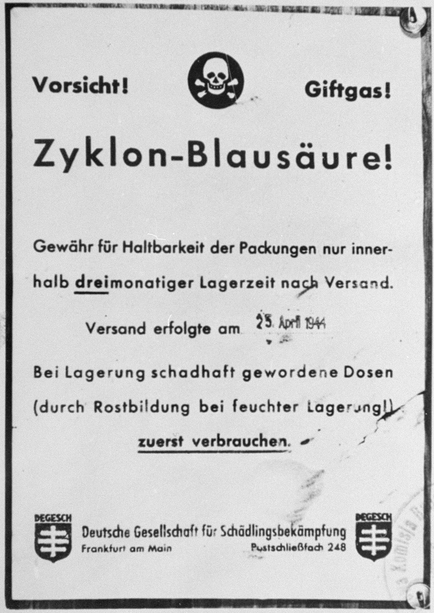 A manufacturer's warning about the effects of Zyklon-Blausaure (Zyklon B).   The warning was printed by the chemical firm that manufactured and supplied Zyklon B to the killing centers, DEGESCH (Deutsche Gesellschaft fuer Schaedlingsbekaempfung) in Frankfurt am Main.