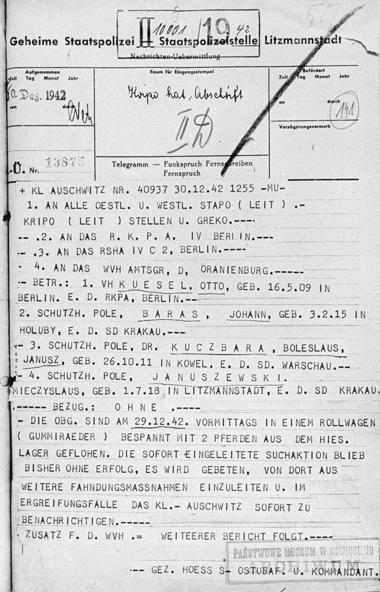 Telegram sent by Rudolph Hoess, commandant of Auschwitz, notifying the criminal police (KRIPO) about an escape of four prisoners from the camp.  The telegram was received at the Gestapo headquarters in Lodz.