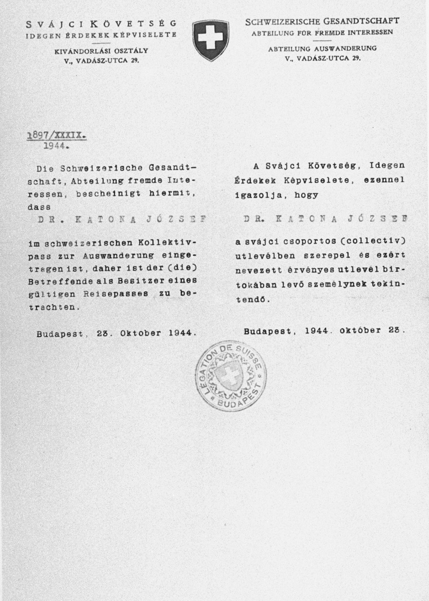 Swiss Schutzbrief [protective letter] issued to the Hungarian rabbi, Dr. Jozsef Katona, by the Swiss legation in Budapest.