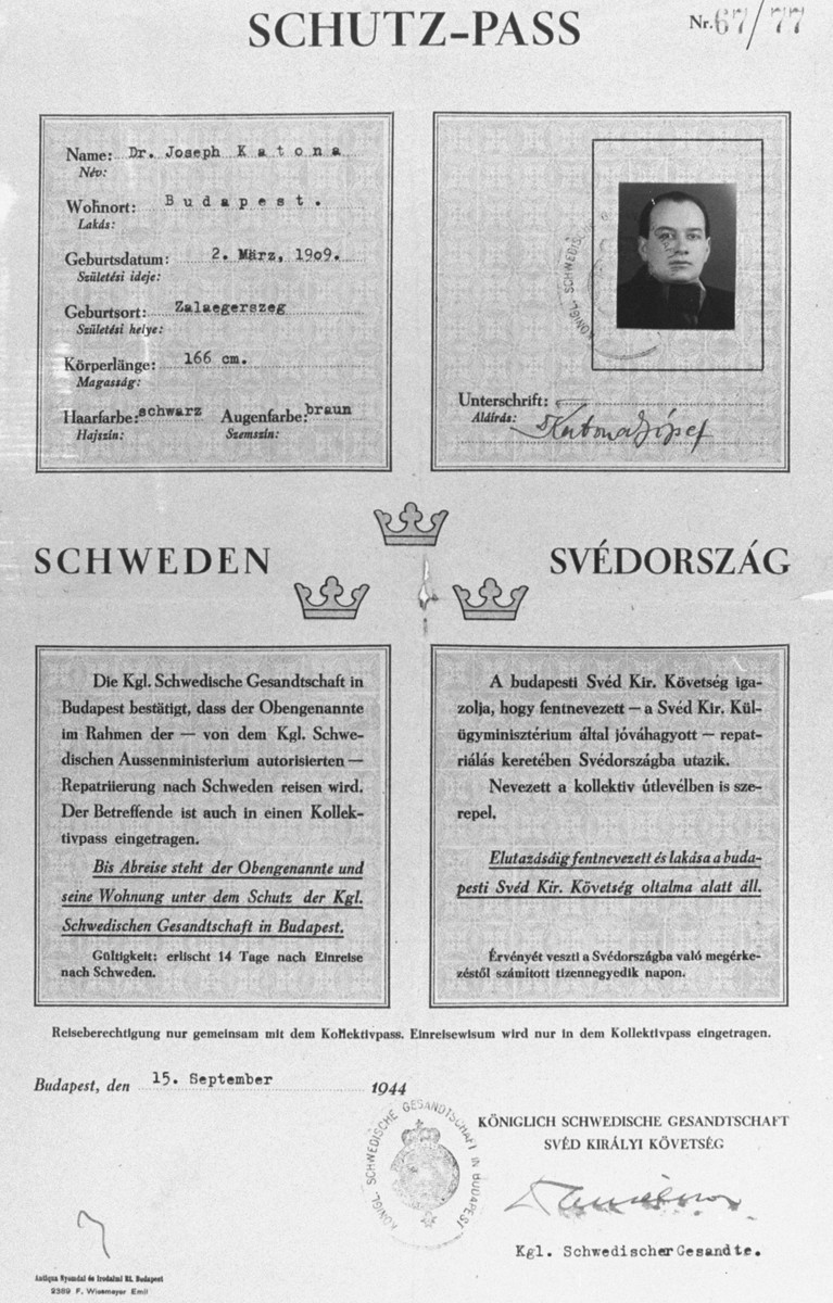 Letter of protection (Schutzpass) issued by the Swedish legation in Budapest to the Hungarian Jewish rabbi, Dr. Jozsef Katona.