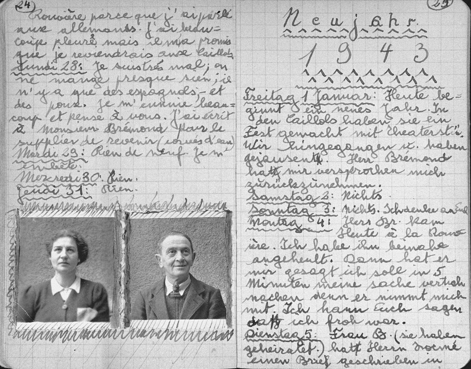"One page of a journal kept by Klaus Peter (later Pierre) Feigl, an Austrian/German Jewish refugee child living in France during World War II.    The page at the left includes pasted in photographs of the diarist's parents, Ernst and Agnes Feigl, who perished during the war.  The page at the right is dated ""New Year 1943."""