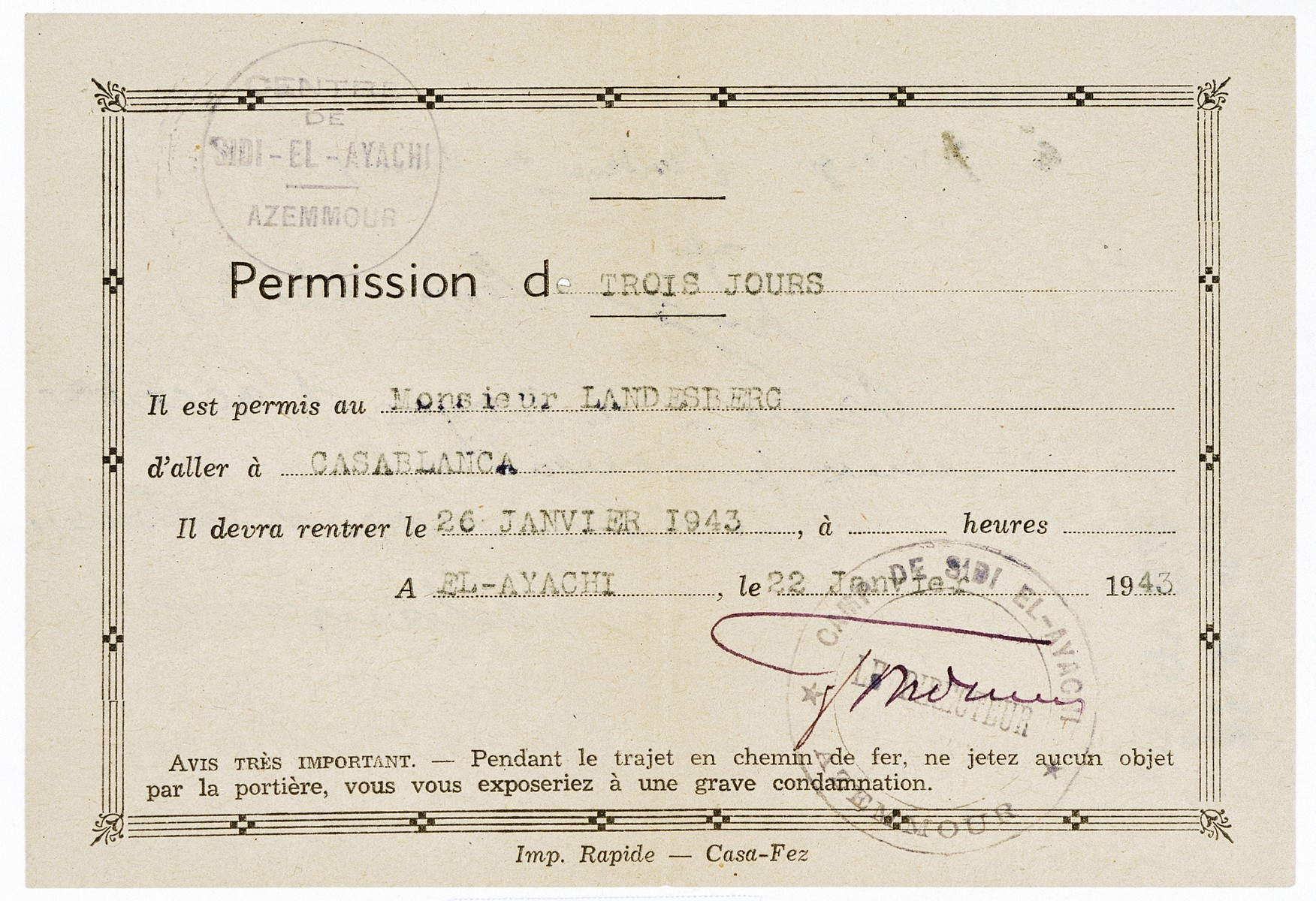 Permit issued to Hans Landesberg in the El-Ayachi concentration camp allowing him to go to Casablanca for three days.