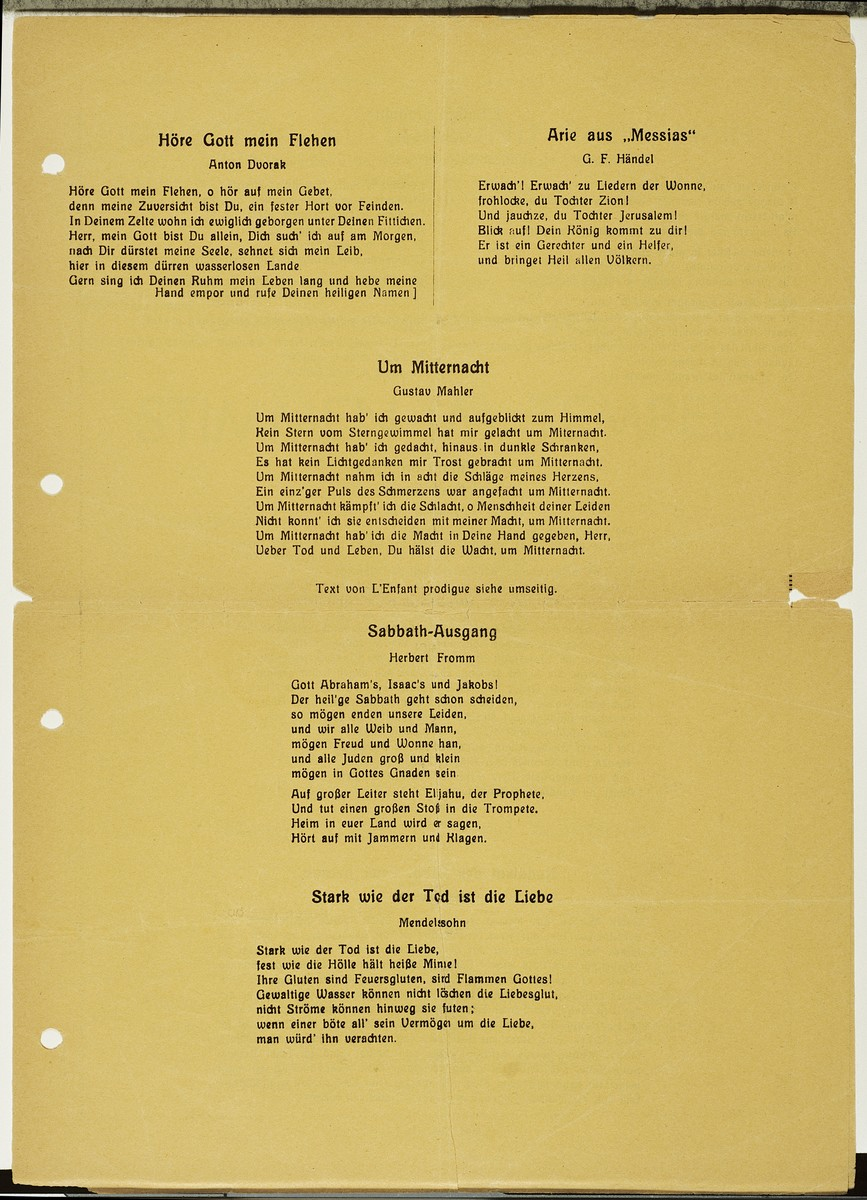 "Third page of a program for a concert entitled ""Voices in the Temple,"" directed by Alfred Auerbach that took place on August 30, 1938 at the Westend Synagogue in Frankfurt.  The page contains the lyrics for five of the performed songs.  The concert was sponsored by the Juedischer Kulturbund [Jewish Cultural Association] in Rhein-Main, an affiliate of the Reichsverband der Juedischen Kulturbuende in Deutschland [National Union of Jewish Cultural Associations in Germany].  The performers included soprano Erna Gross, alto Paula Levi, baritone Hans Assenheim, organist Marthel Sommer, pianist Max Firnberg, as well as Sofie Seligmann, Alfred Auerbach and Rudolf Ganz."