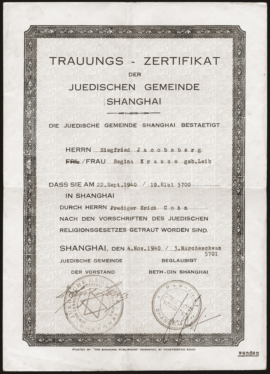 The German (language) marriage certificate issued to Siegfried and Regina Leib Jacobsberg by the Jewish community [Juedische Gemeinde] of Shanghai on their wedding day.