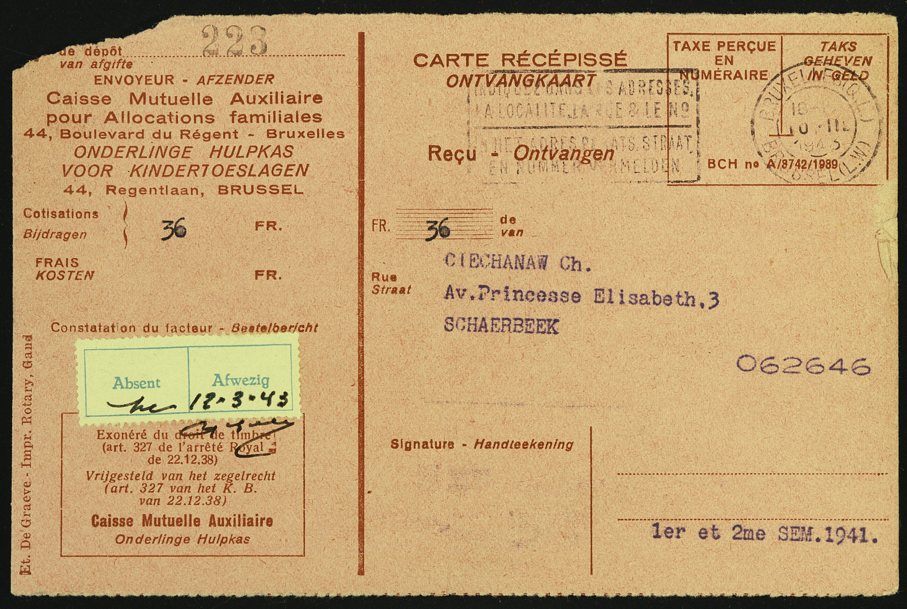 Receipt for 30 francs sent to Chaim Cheichanow from the Auxilliary Mutual Bank for Family Allocation.  These papers were kept at the transit camp, Malines, after her deportation to Auschwitz.  Malines held on to the documentation for sixty-two years before sending it to Flora Singer, the surviving next-of-kin, in 2006.