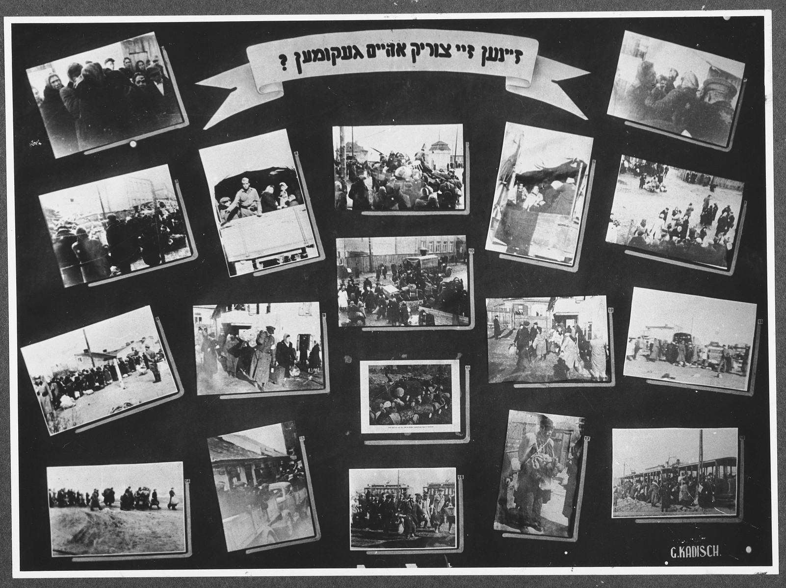 "Display panel from a photo exhibition on the Holocaust entitled, ""Did They Come Back?"" created by photographer George Kaddish in a displaced persons' camp.  The exhibition consisted both of photographs that he shot in the Kovno ghetto as well as other photographs he collected from other ghettos and camps."