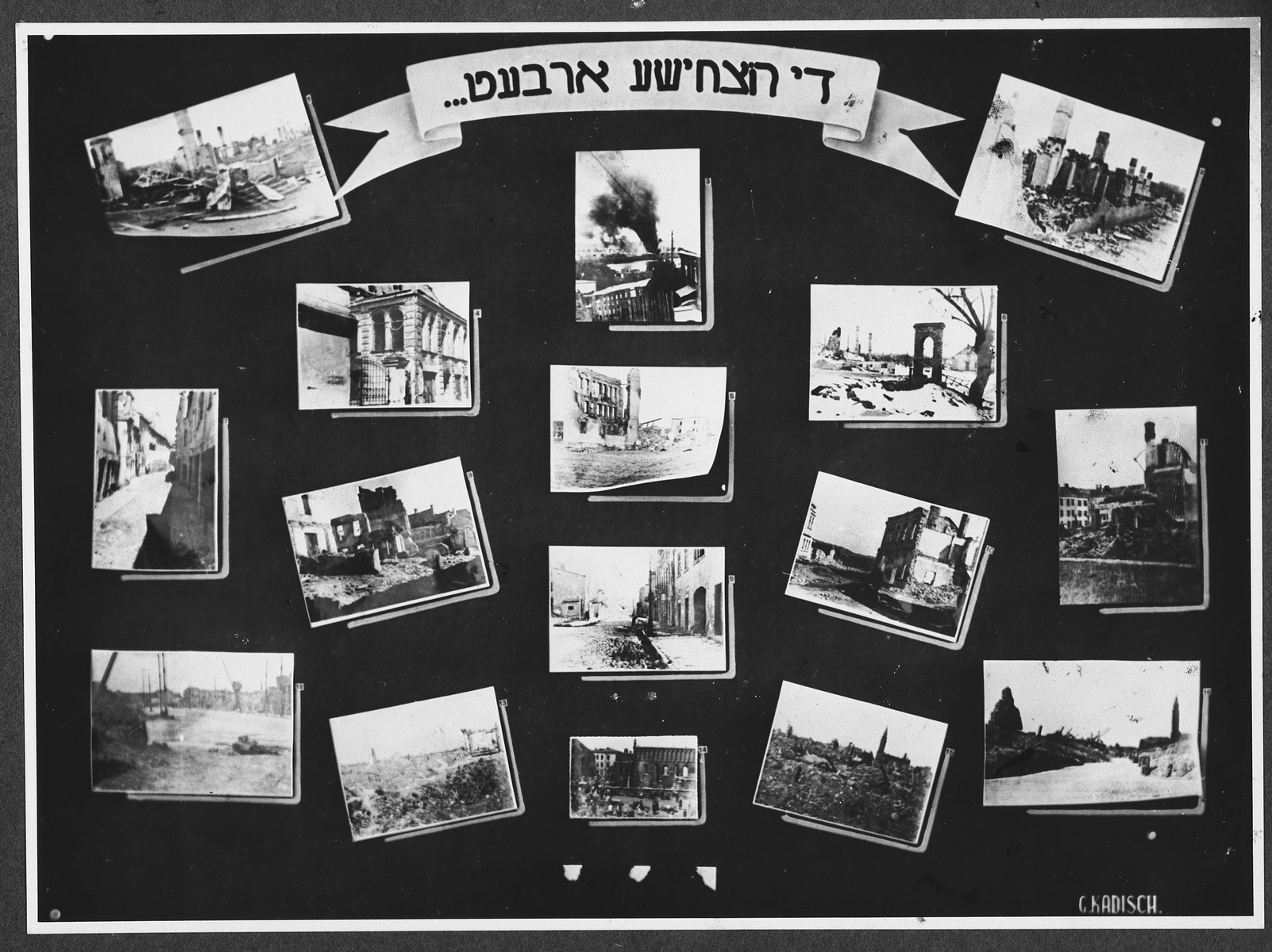 "Display panel from a photo exhibition on the Holocaust entitled ""Their Destructive Work"" created by photographer George Kaddish in a displaced persons' camp.  The exhibition consisted both of photographs that he shot in the Kovno ghetto as well as other photographs he collected from other ghettos and camps."