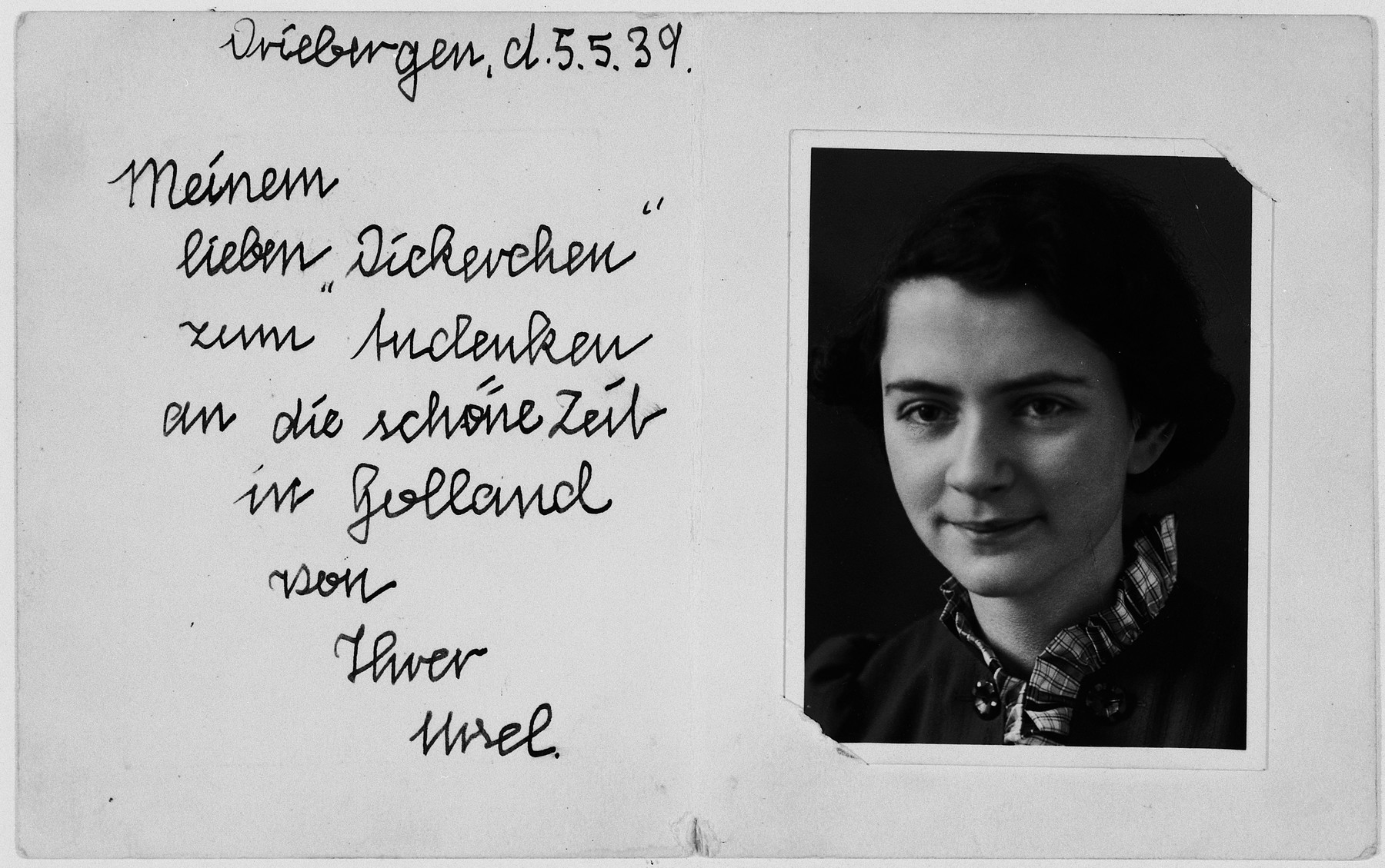 """Card given to Ilse Lichtenstein by a friend while she was in a children's home in Driebergen.  The letter reads: """"My lovely """"Dickerchen"""", In memory of the wonderful time in Holland. From yours, Ursel"""""""