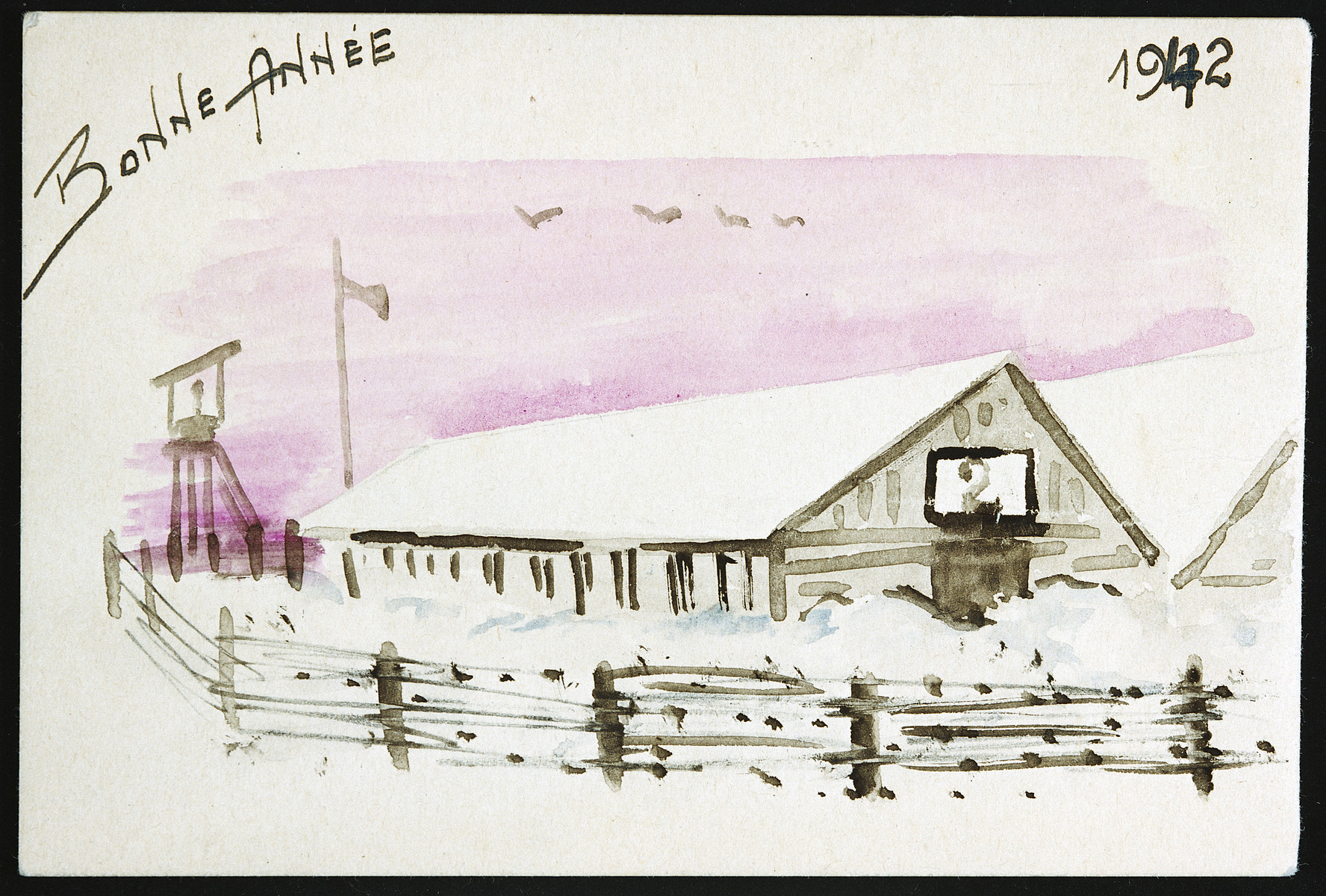 A new year's card decorated with an illustration of a baracks, guard tower and fence sent by a prisoner in the Beaune-la-Rolande internment camp.