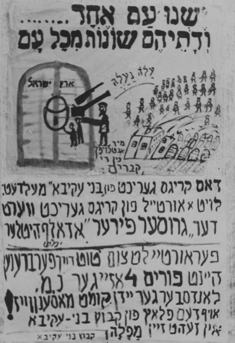 "Poster displayed in the Landsberg DP camp inviting camp residents to attend a mock execution of Hitler sponsored by the Bnai Akiva religious Zionist youth movement to celebrate the holiday of Purim.  The top of the poster quotes the Purim scroll saying ""There is one nation whose beliefs are different from every other nation.""  The text  invites camp residents to witness the downfall of Hitler at 4 pm in Kibbutz Bnai Akiva.  ""The war [crimes] court of Bnai Akiva declares according to its judgment that the great Fuhrer Adolf Hitler will be sentenced to death by burning."""