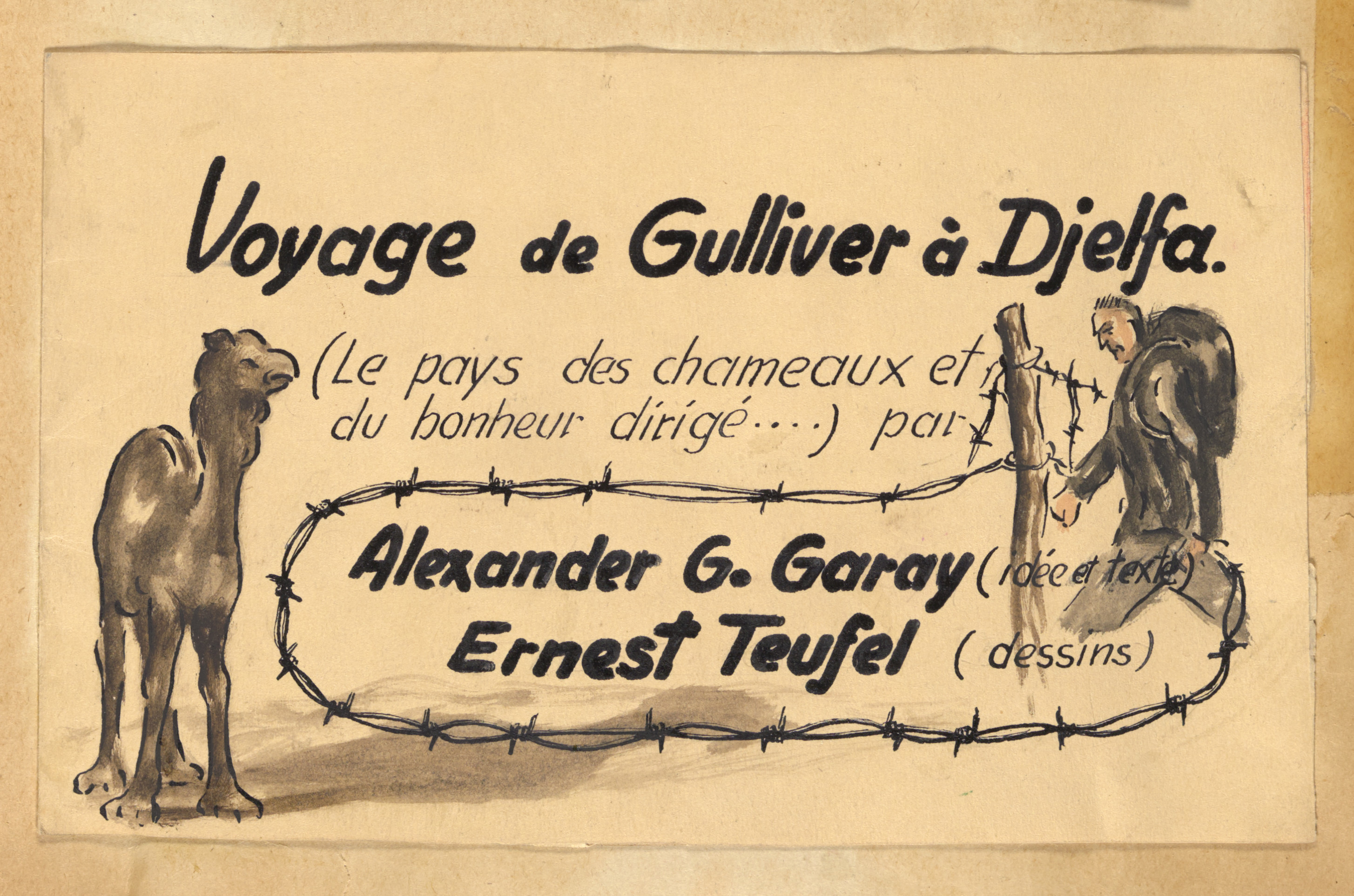 """Sketch from the scrapbook of Donald Coster presented to him during his inspection of the internment camp in Djelfa.  The page is entitled,  """"Gulliver's travels to Djelfa."""""""