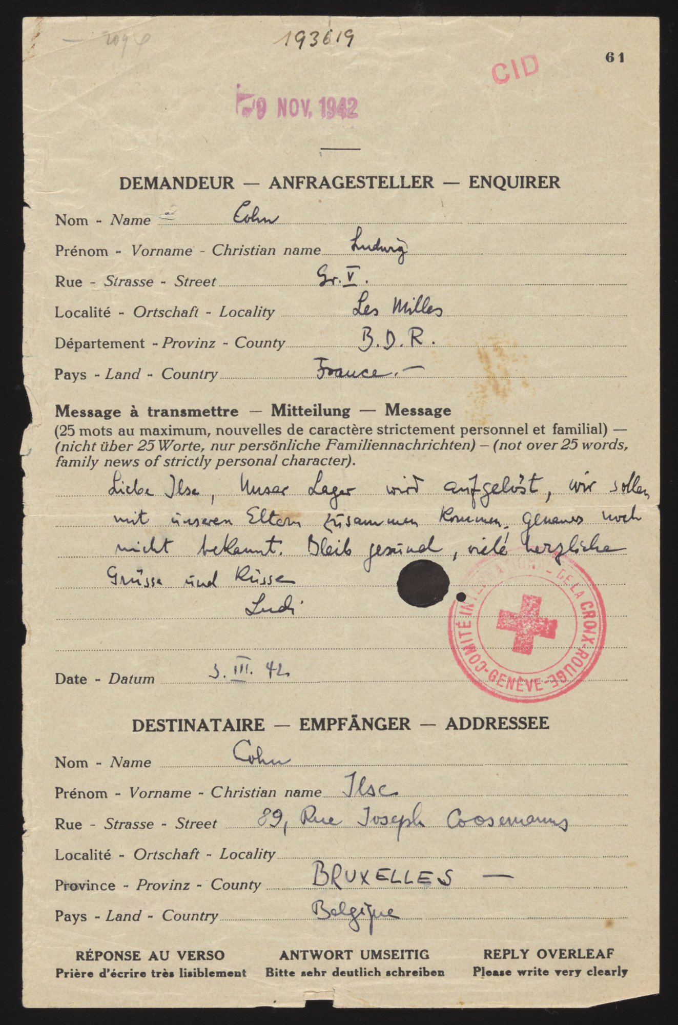 """Red Cross letter sent from Ludwig Cohn, a Jewish prisoner in the Les Milles internment camp, to his sister Ilse Cohn in Brussels, Belgium.  The letter reads: """"Our camp is being dissolved.  We should be able to meet up with our parents.  More exact information is not yet known.  Stay safe and healthy.  Many heartfelt greetings and kisses. Ludi."""""""