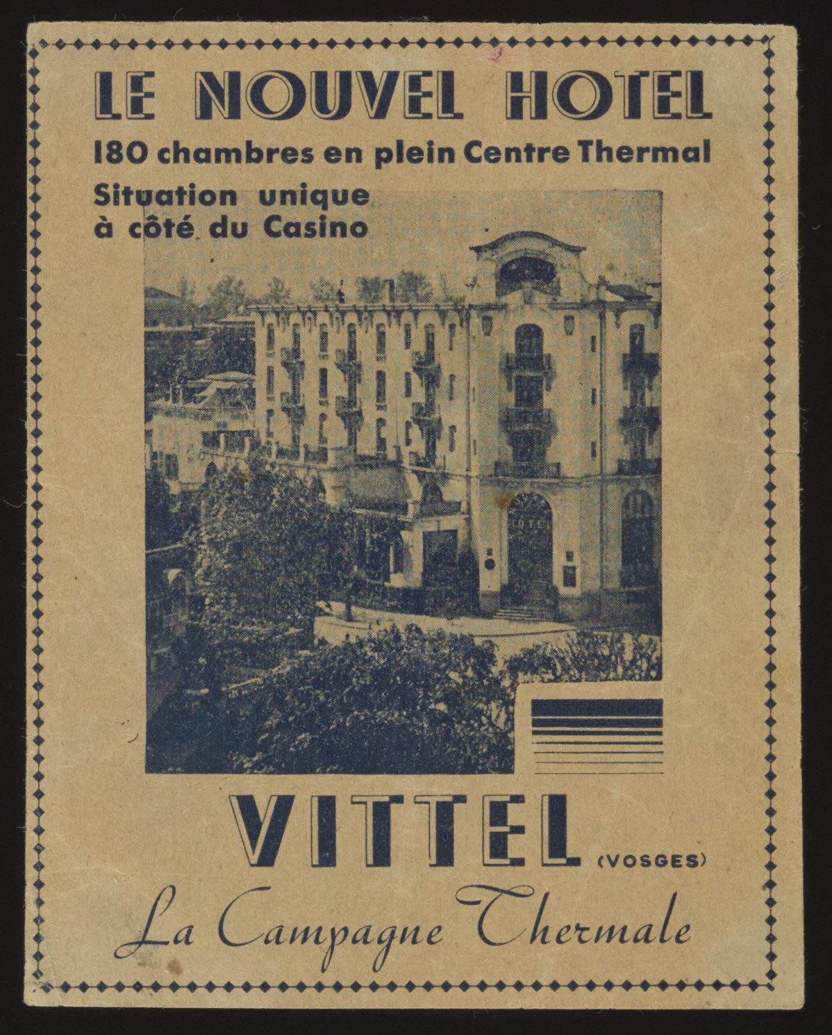 Advertisement for the Nouvel Hotel which became incorporated into the Vittel internment camp.