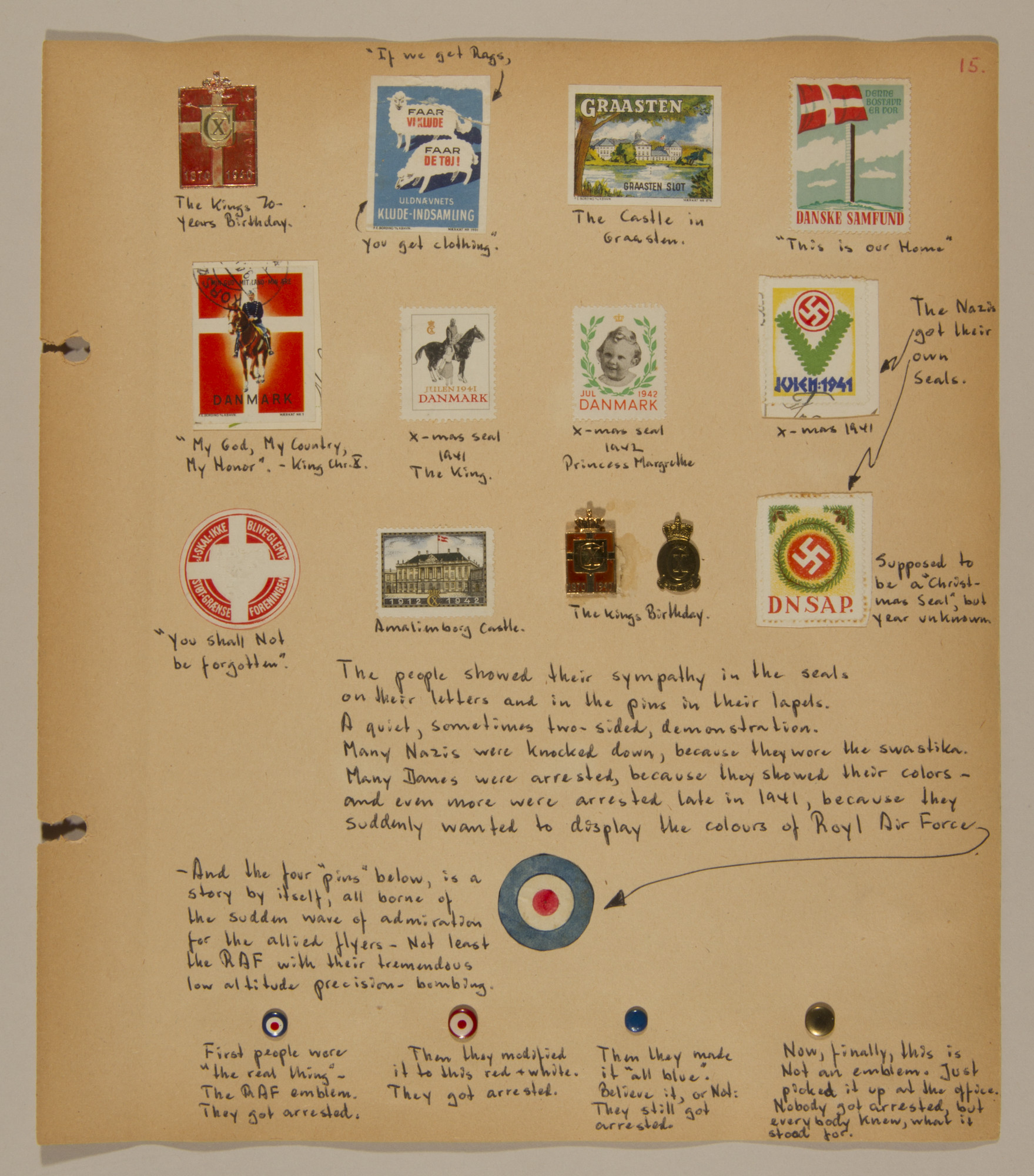 Page from volume two of a set of scrapbooks compiled by Bjorn Sibbern, a Danish policeman and resistance member, documenting the German occupation of Denmark.  This page includes small pins that were worn as a sign of anti-German sentiment.  The intial design copied the RAF emblem.