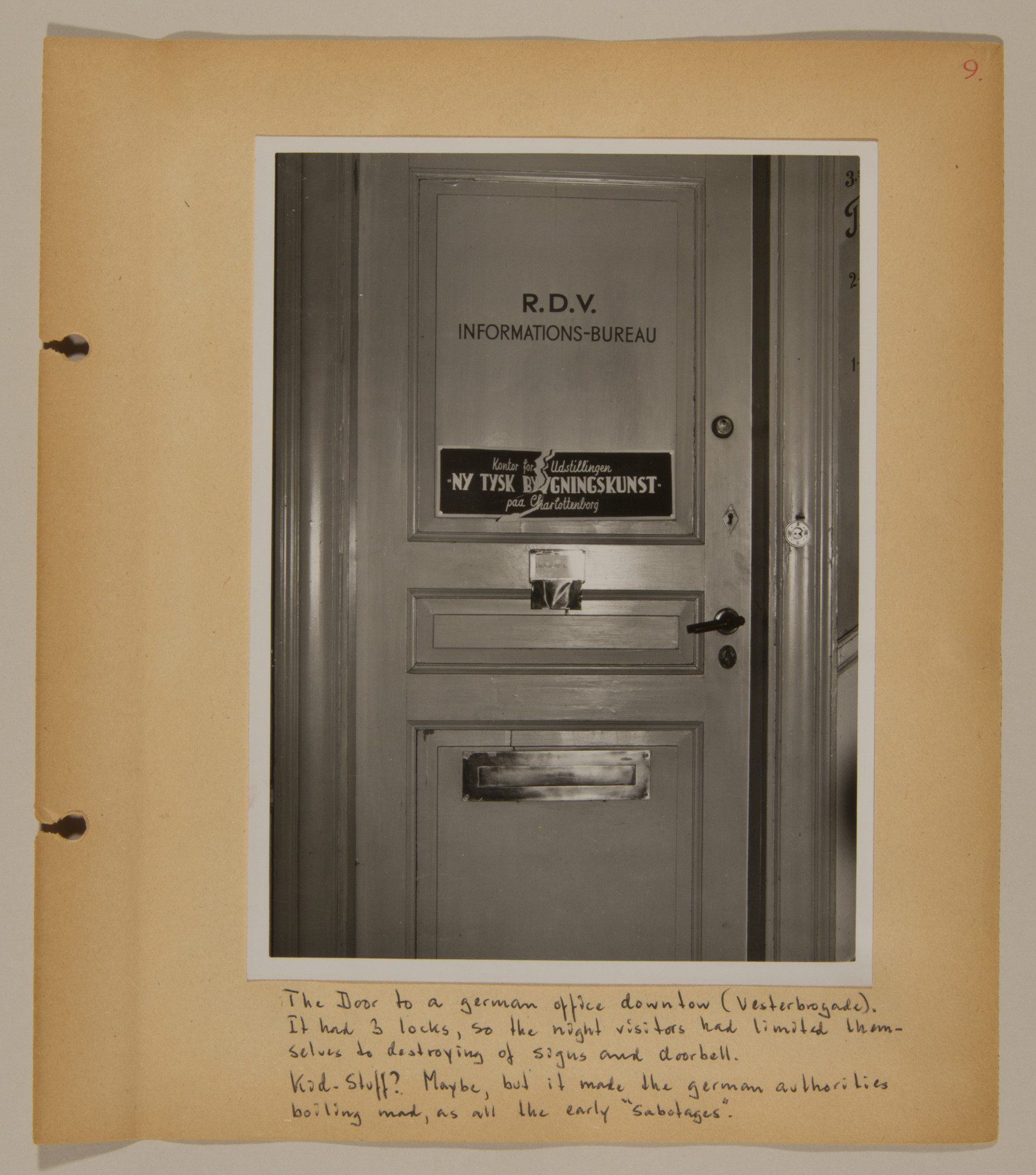 Page from volume two of a set of scrapbooks compiled by Bjorn Sibbern, a Danish policeman and resistance member, documenting the German occupation of Denmark.  This page has a photograph of the outside door to a German office with three locks and an example of early sabotage.