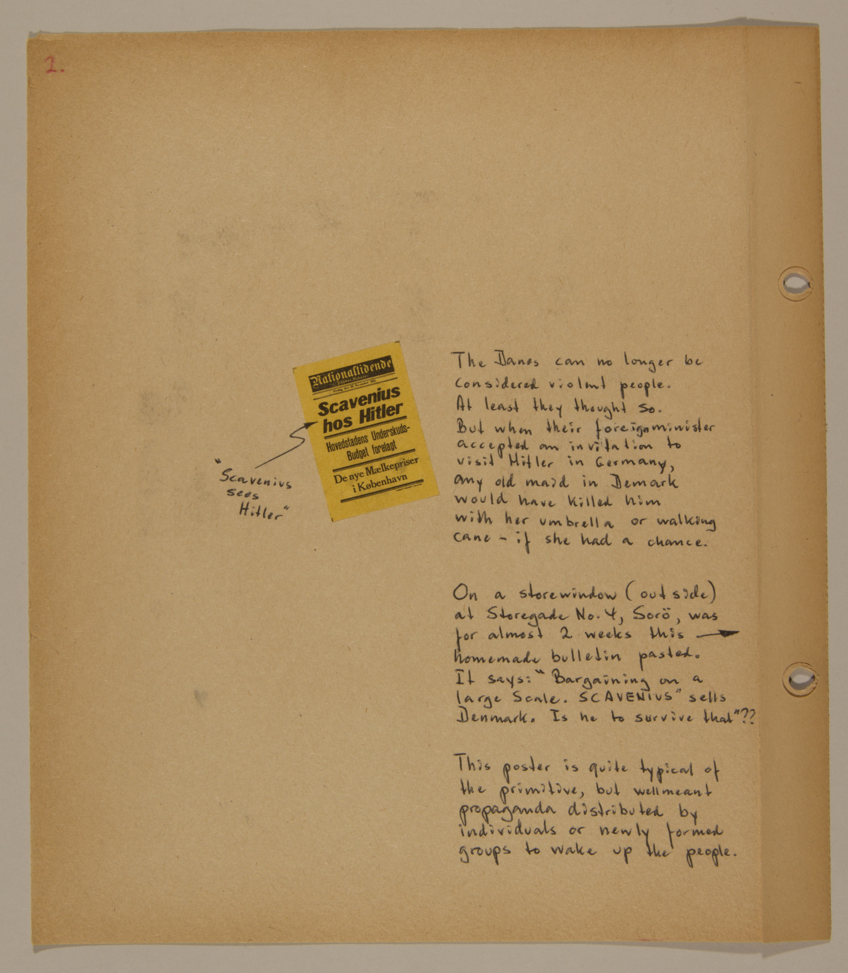 Page from volume two of a set of scrapbooks compiled by Bjorn Sibbern, a Danish policeman and resistance member, documenting the German occupation of Denmark.  This page documents the decision of Scavenius to visit Hitler and the resistance that ensued.
