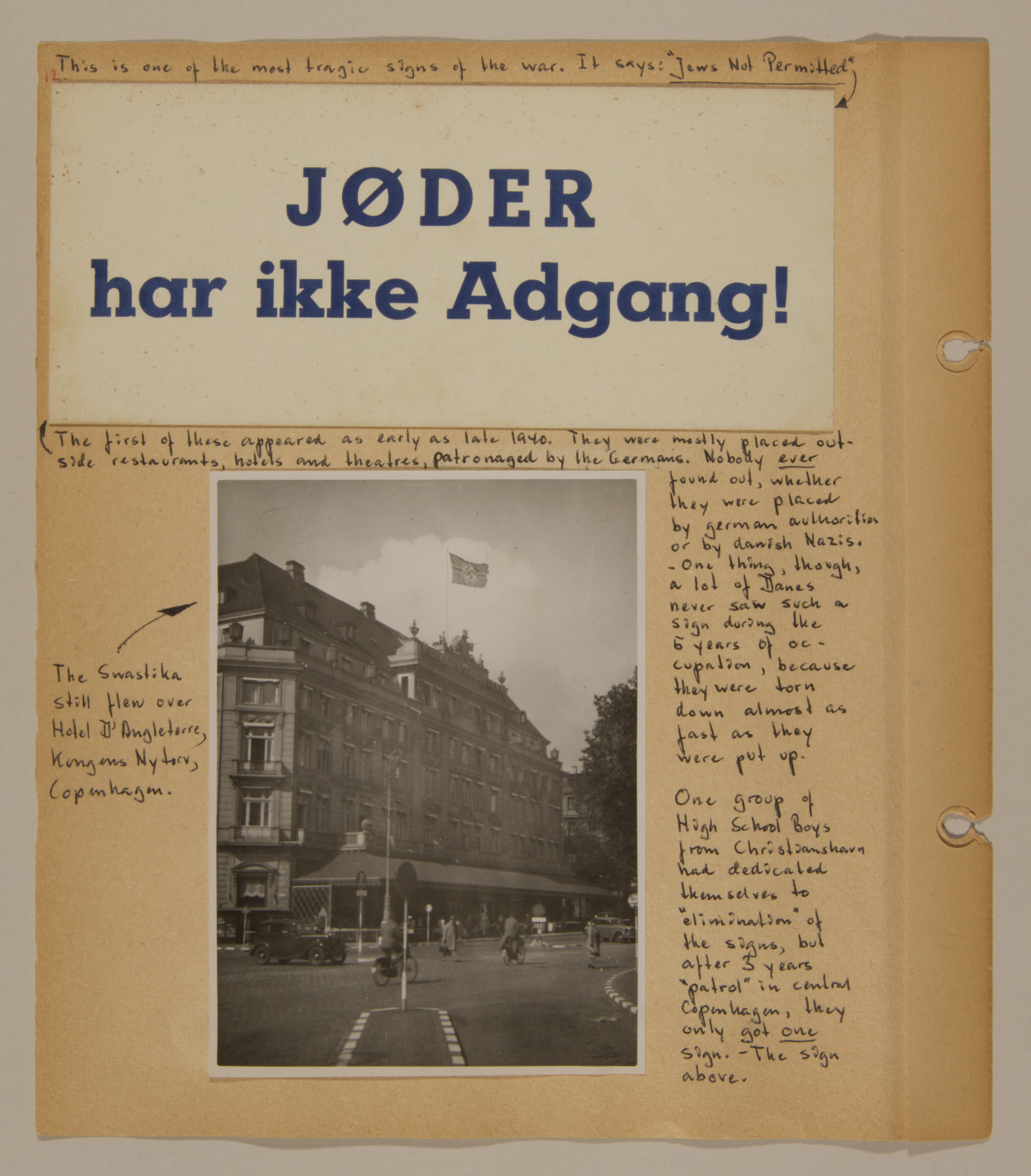 Page from volume two of a set of scrapbooks compiled by Bjorn Sibbern, a Danish policeman and resistance member, documenting the German occupation of Denmark.  This page has an anti-Jewish sign that the resistance tore down as soon as it was put up.