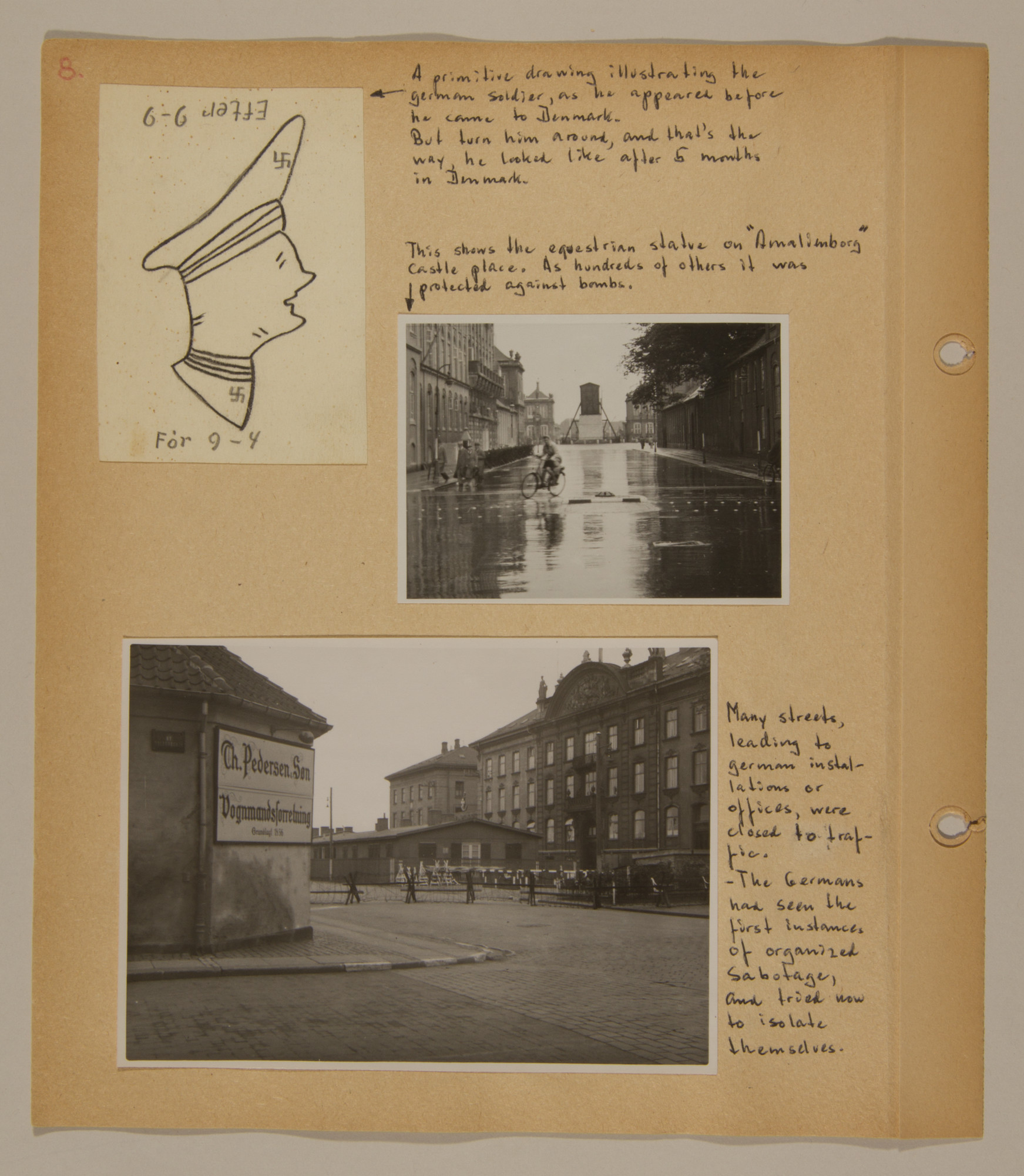 Page from volume two of a set of scrapbooks compiled by Bjorn Sibbern, a Danish policeman and resistance member, documenting the German occupation of Denmark.  This page has photographs of barricaded streets to prevent sabotage.