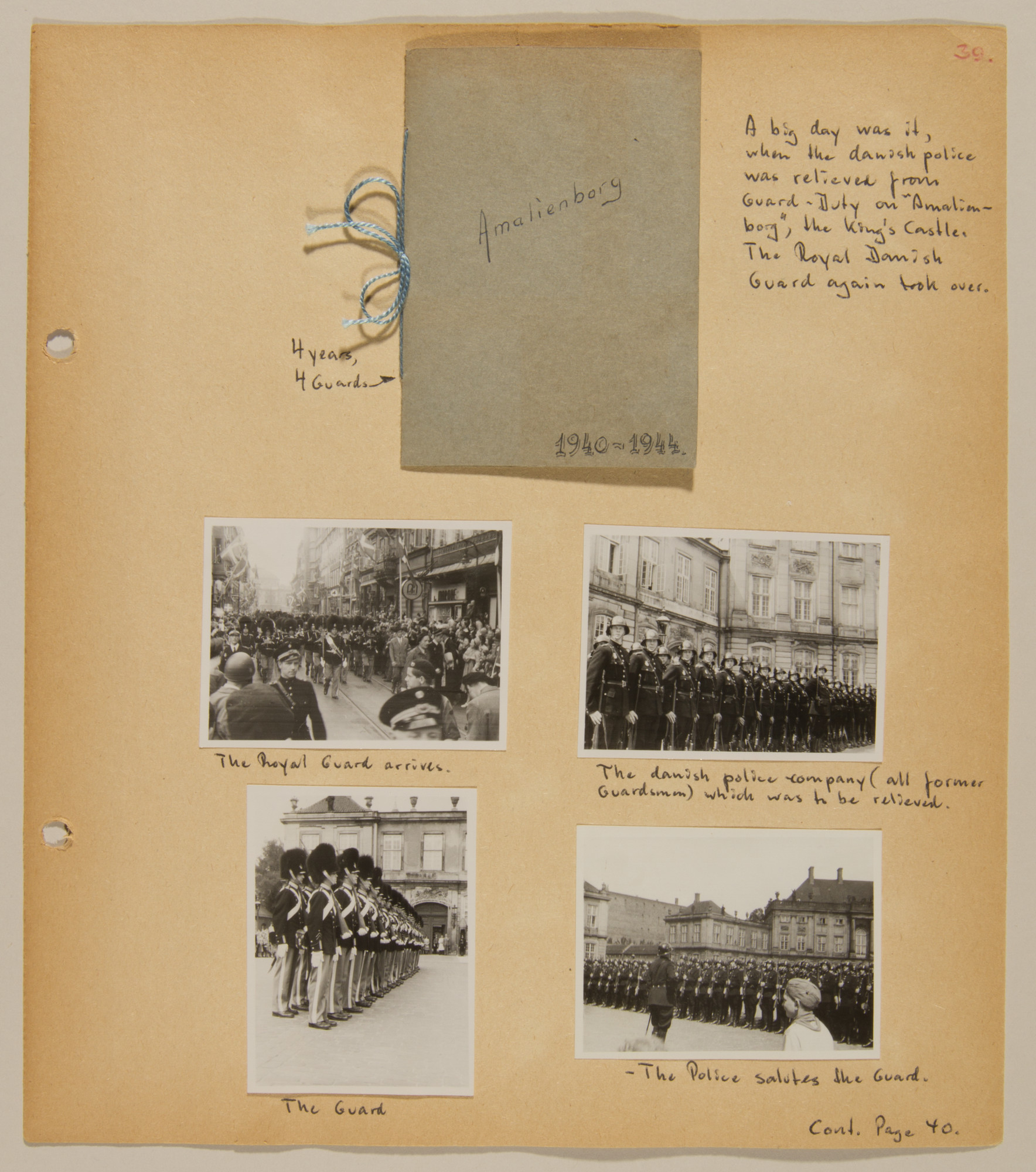 Final page from volume five of a set of scrapbooks compiled by Bjorn Sibbern, a Danish policeman and resistance member, documenting the German occupation of Denmark.  The last page of the scrapbooks contain photographs of the return of the Royal Guard to the King's Castle.