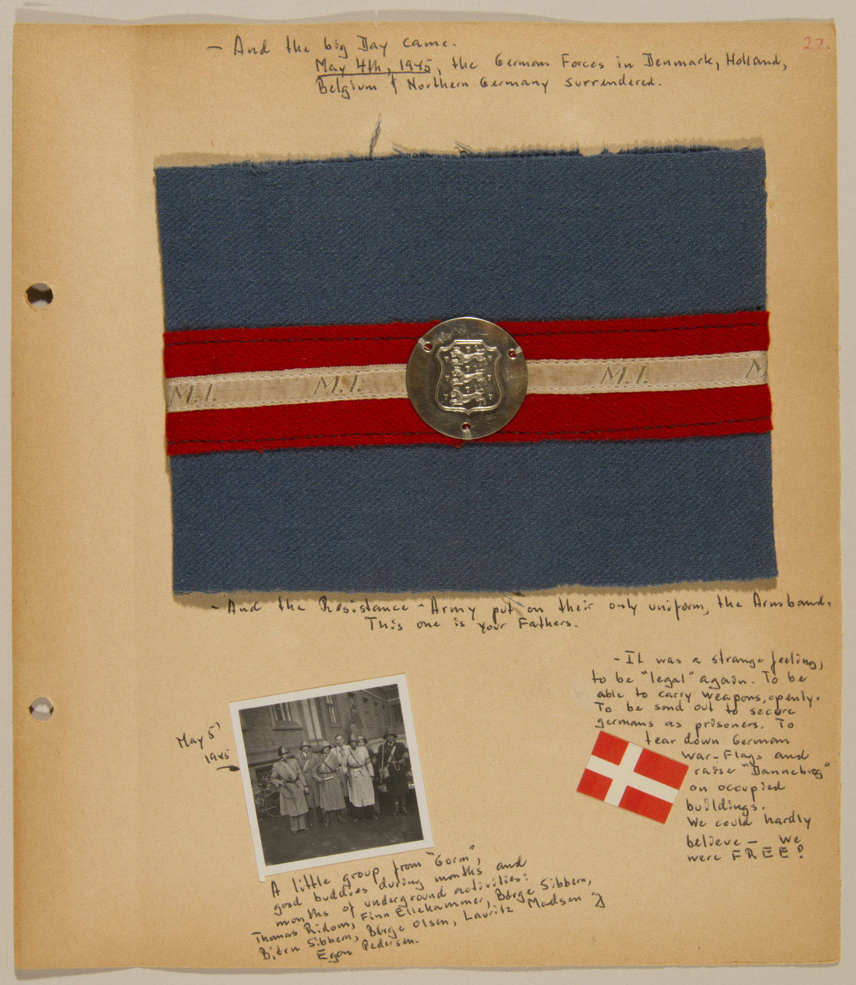 Page from volume five of a set of scrapbooks compiled by Bjorn Sibbern, a Danish policeman and resistance member, documenting the German occupation of Denmark.  This page, marking the May 4, 1945 liberation of Denmark, contains the resistance armband worn by Bjorn Sibbern.