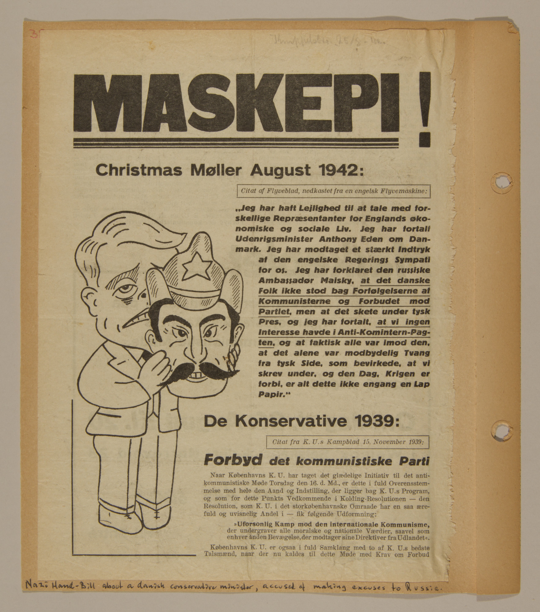Page from volume two of a set of scrapbooks compiled by Bjorn Sibbern, a Danish policeman and resistance member, documenting the German occupation of Denmark.  This page contains a handbill with a cartoon illustration about a Danish conservative minister accused of making excuses to Russia.