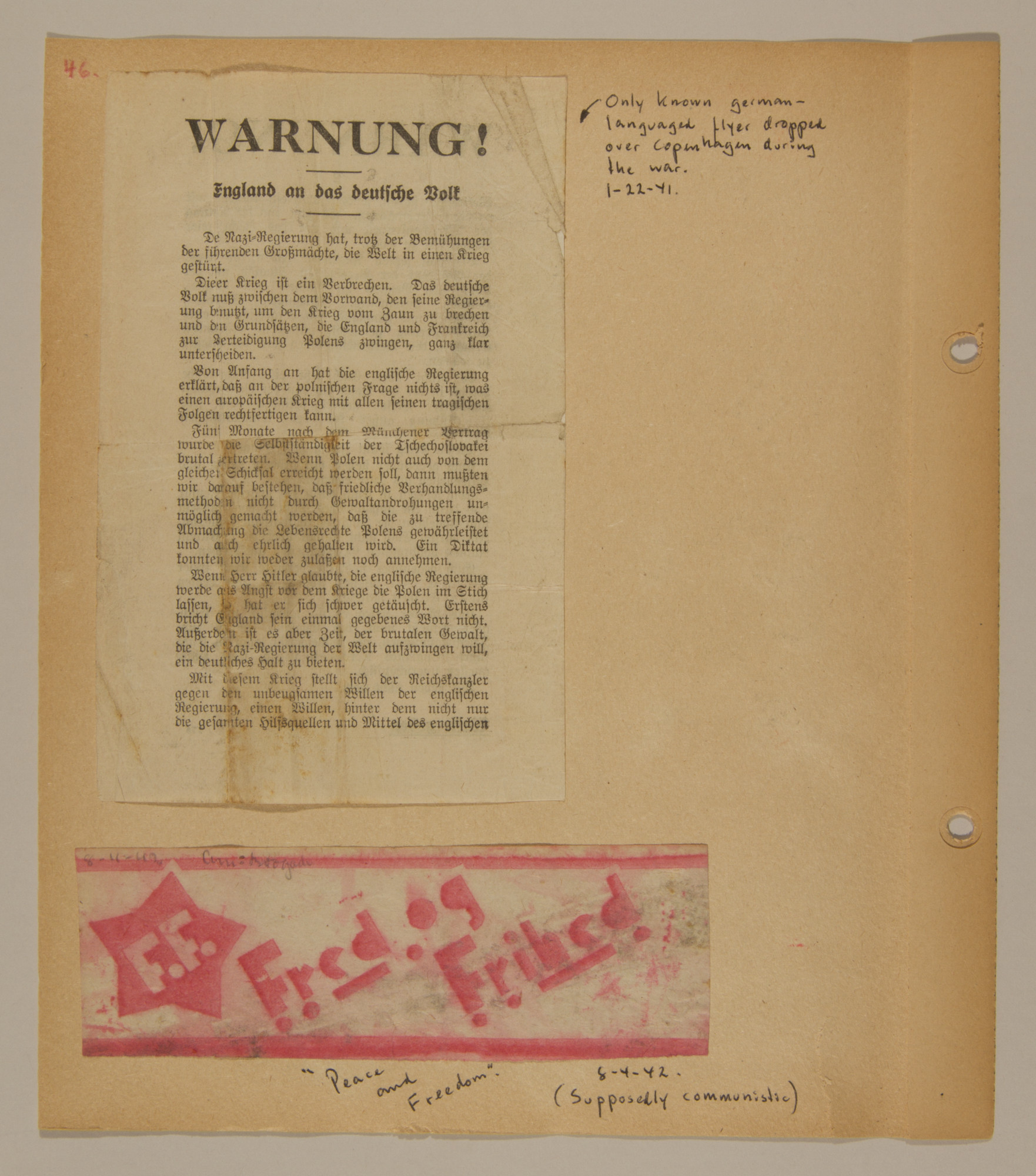 Page from volume two of a set of scrapbooks compiled by Bjorn Sibbern, a Danish policeman and resistance member, documenting the German occupation of Denmark.  This page contains the only known German language flyer dropped over Copenhagen during the war and a Communist flyer.